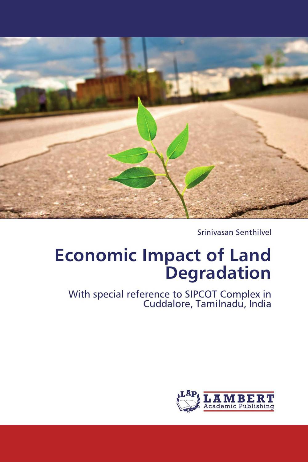 Economic Impact of Land Degradation