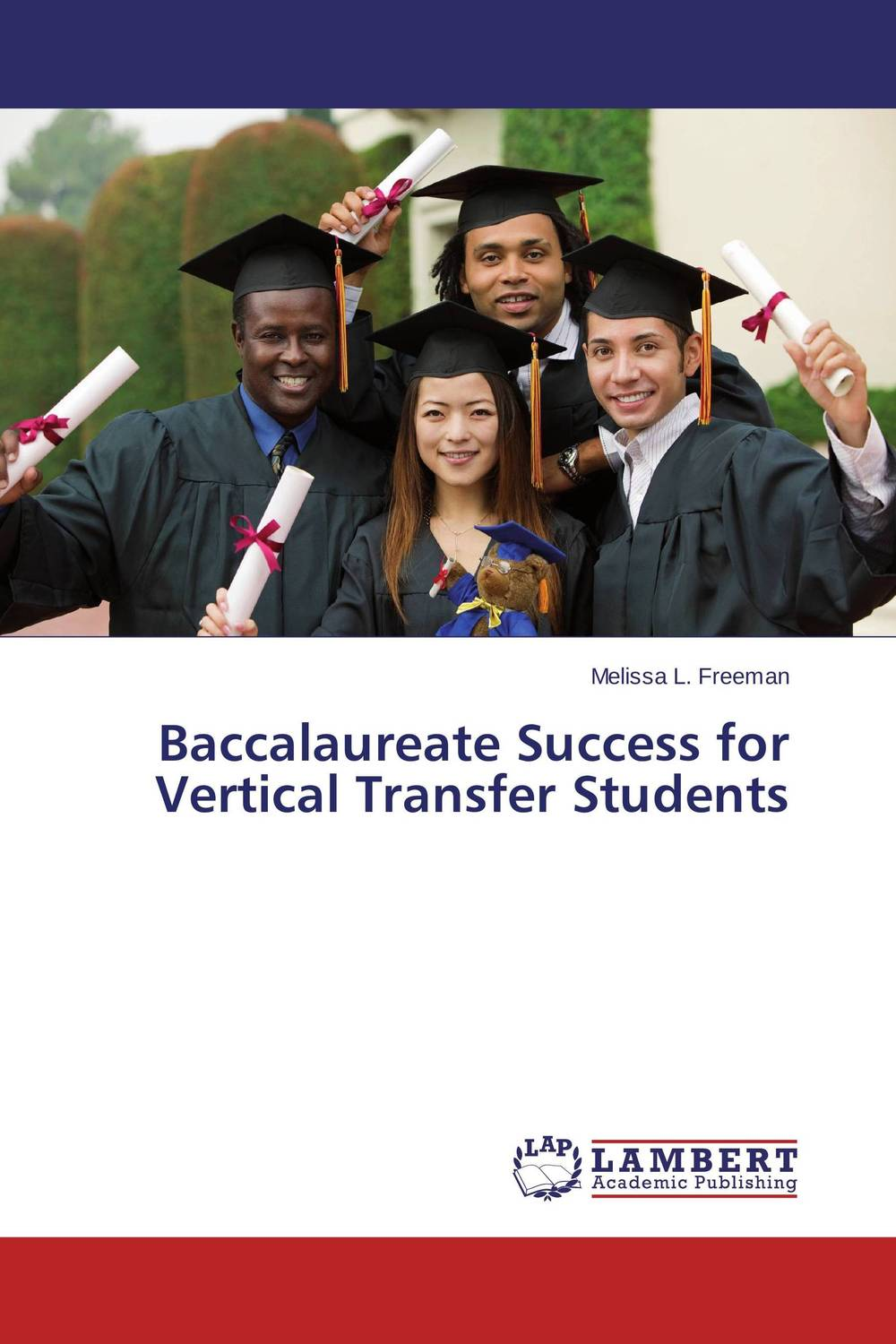 Baccalaureate Success for Vertical Transfer Students