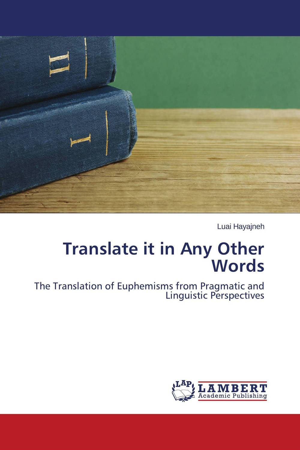Translate it in Any Other Words the translation of figurative language