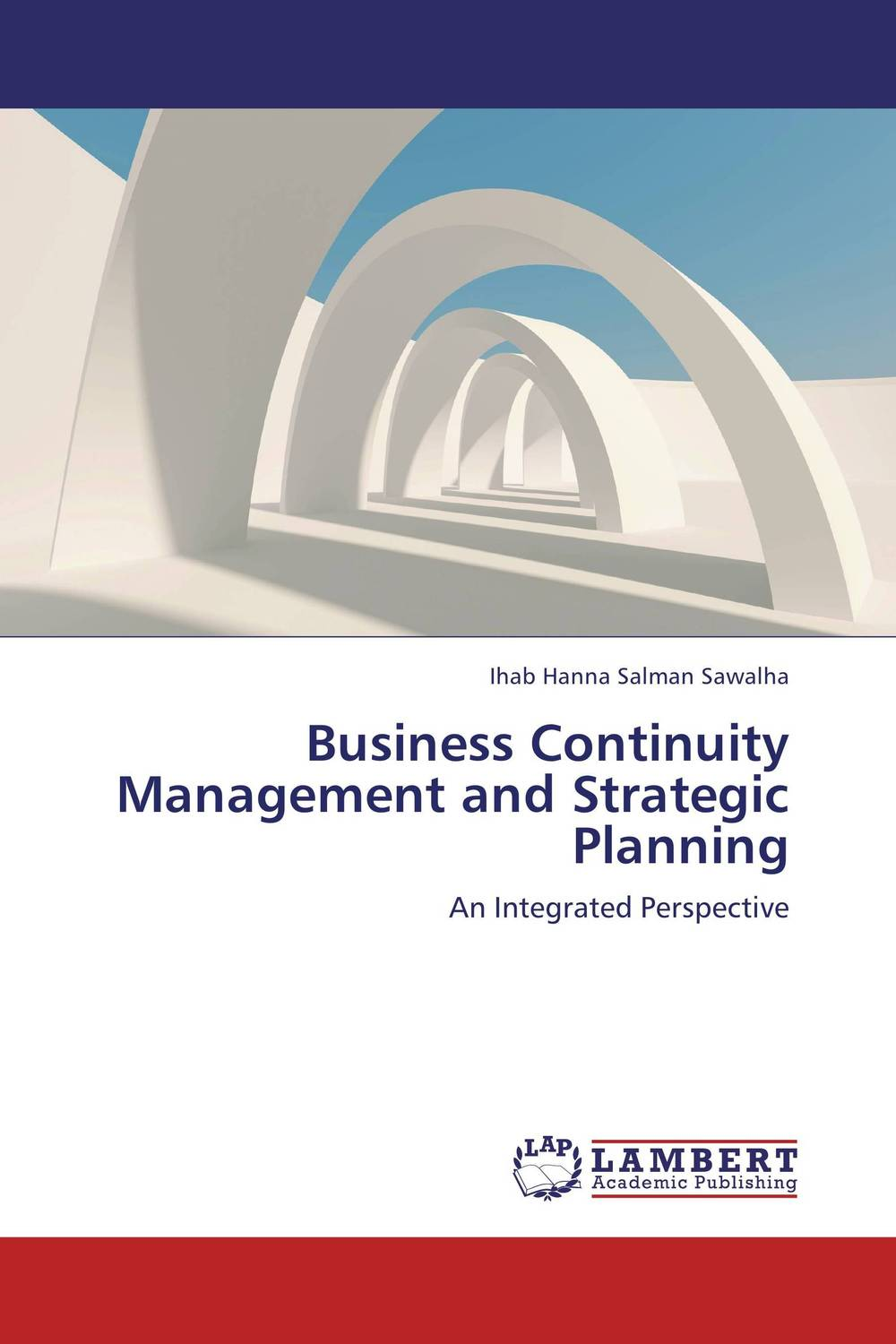 Business Continuity Management and Strategic Planning strategic planning and management in contemporary zambia