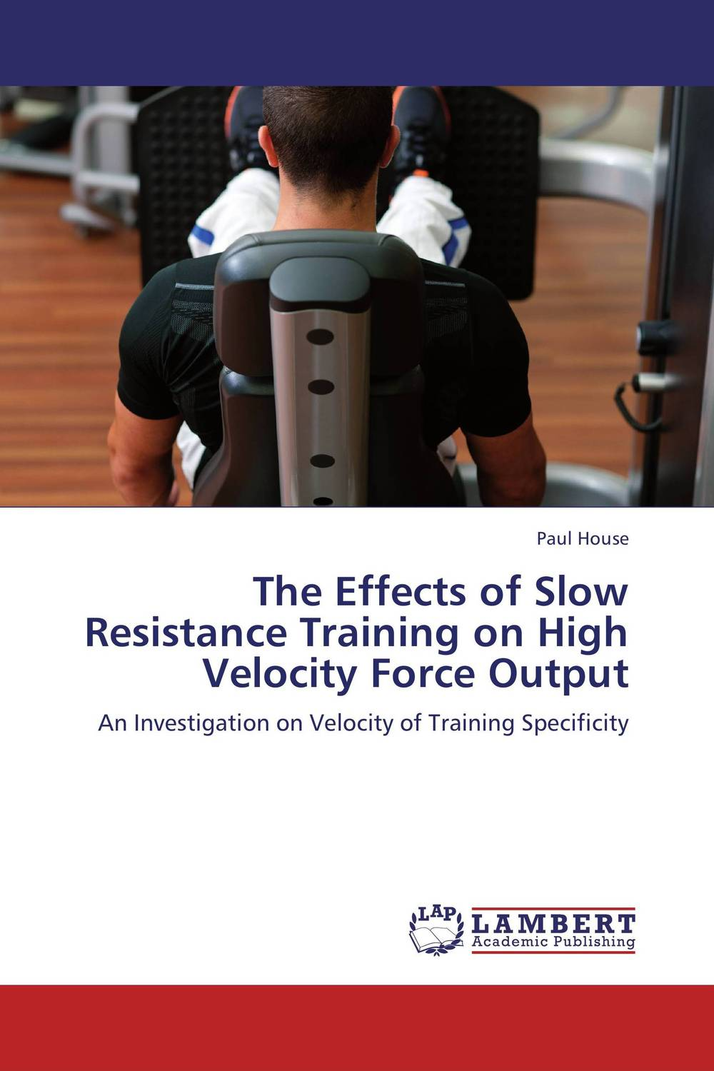 The Effects of Slow Resistance Training on High Velocity Force Output resistance training principles adaptations