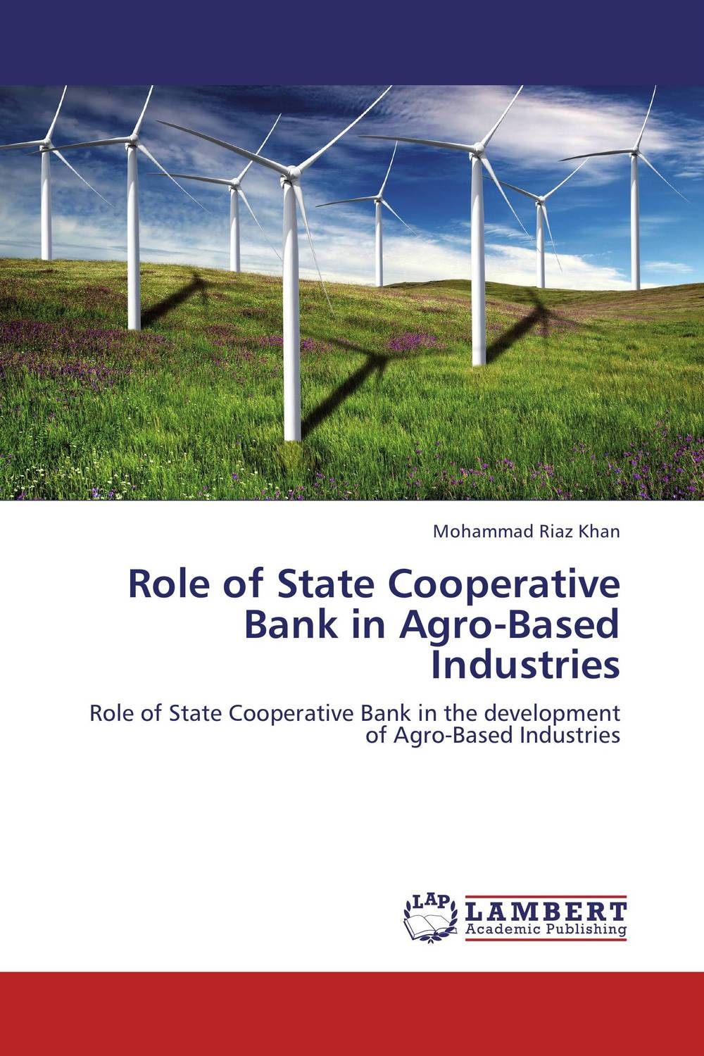 Role of State Cooperative Bank in Agro-Based Industries role of trust in bank lending