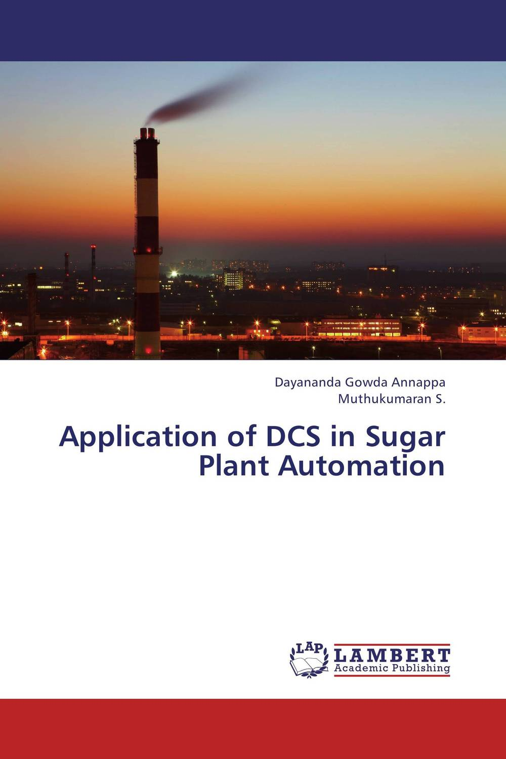 Application of DCS in Sugar Plant Automation i have sugar