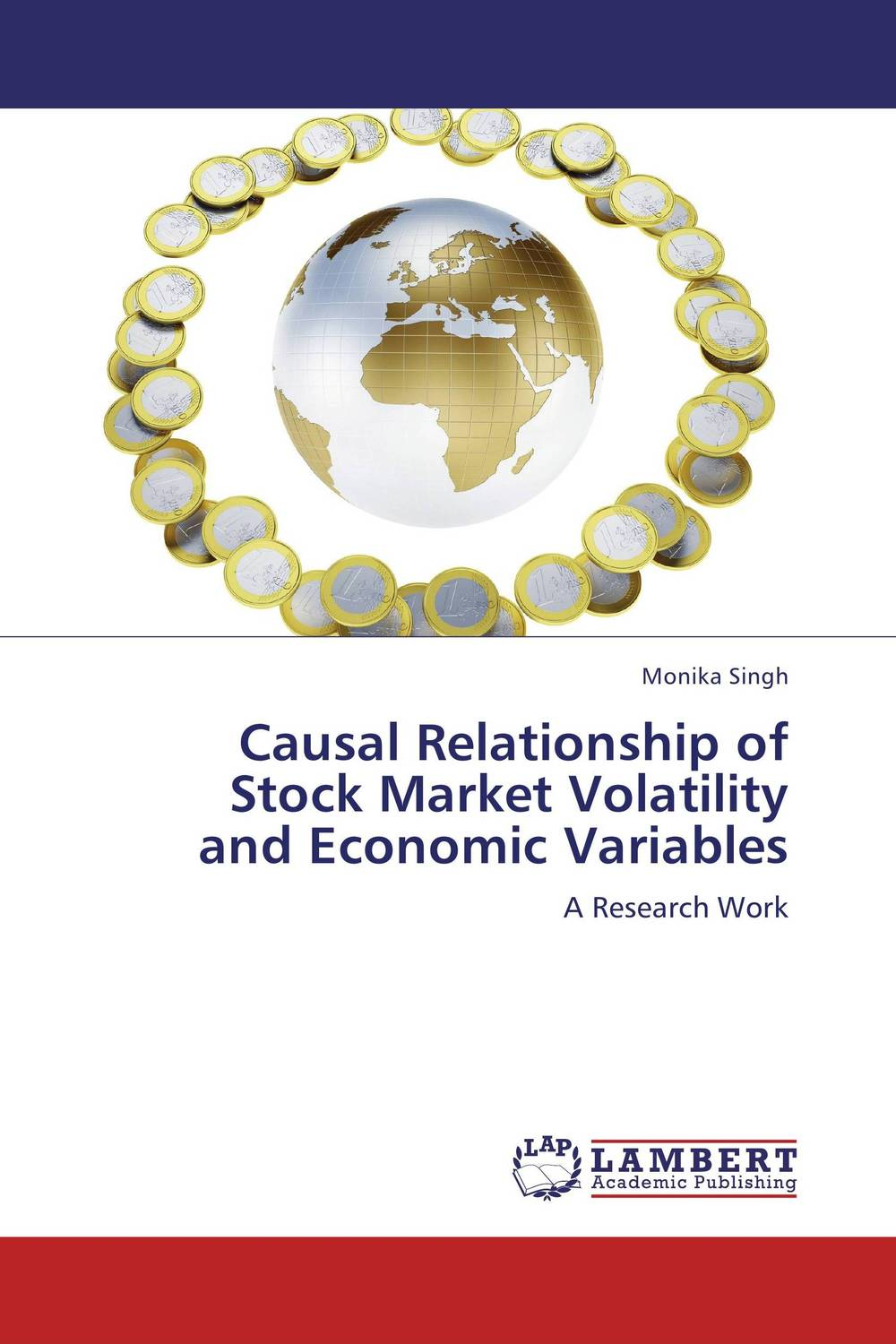 Causal Relationship of  Stock Market Volatility  and Economic Variables tobias olweny and kenedy omondi the effect of macro economic factors on stock return volatility at nse