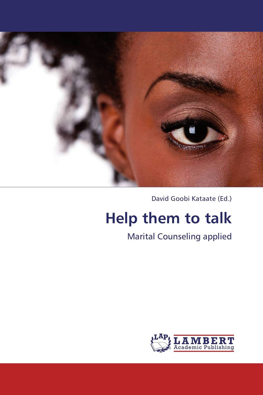 Help them to talk david goobi kataate help them to talk