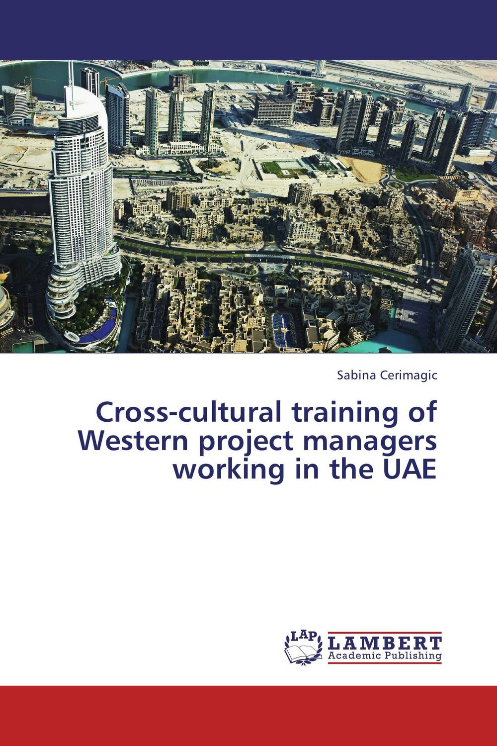 Cross-cultural training of Western project managers working in the UAE