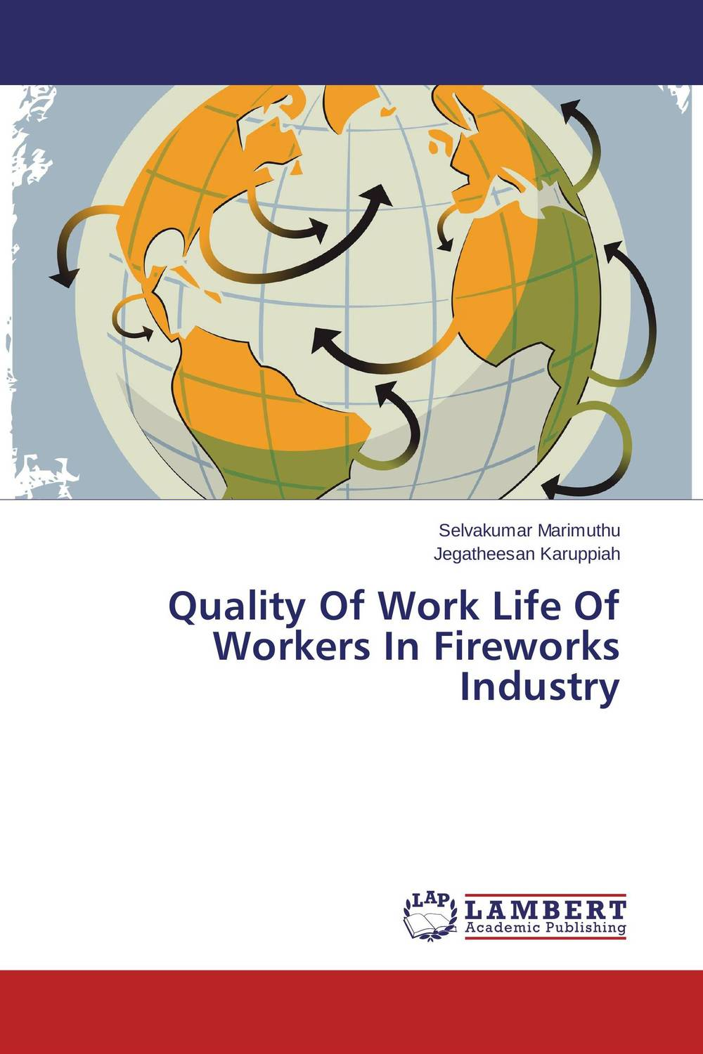 Quality Of Work Life Of Workers In Fireworks Industry dipa mukherjee child workers in india
