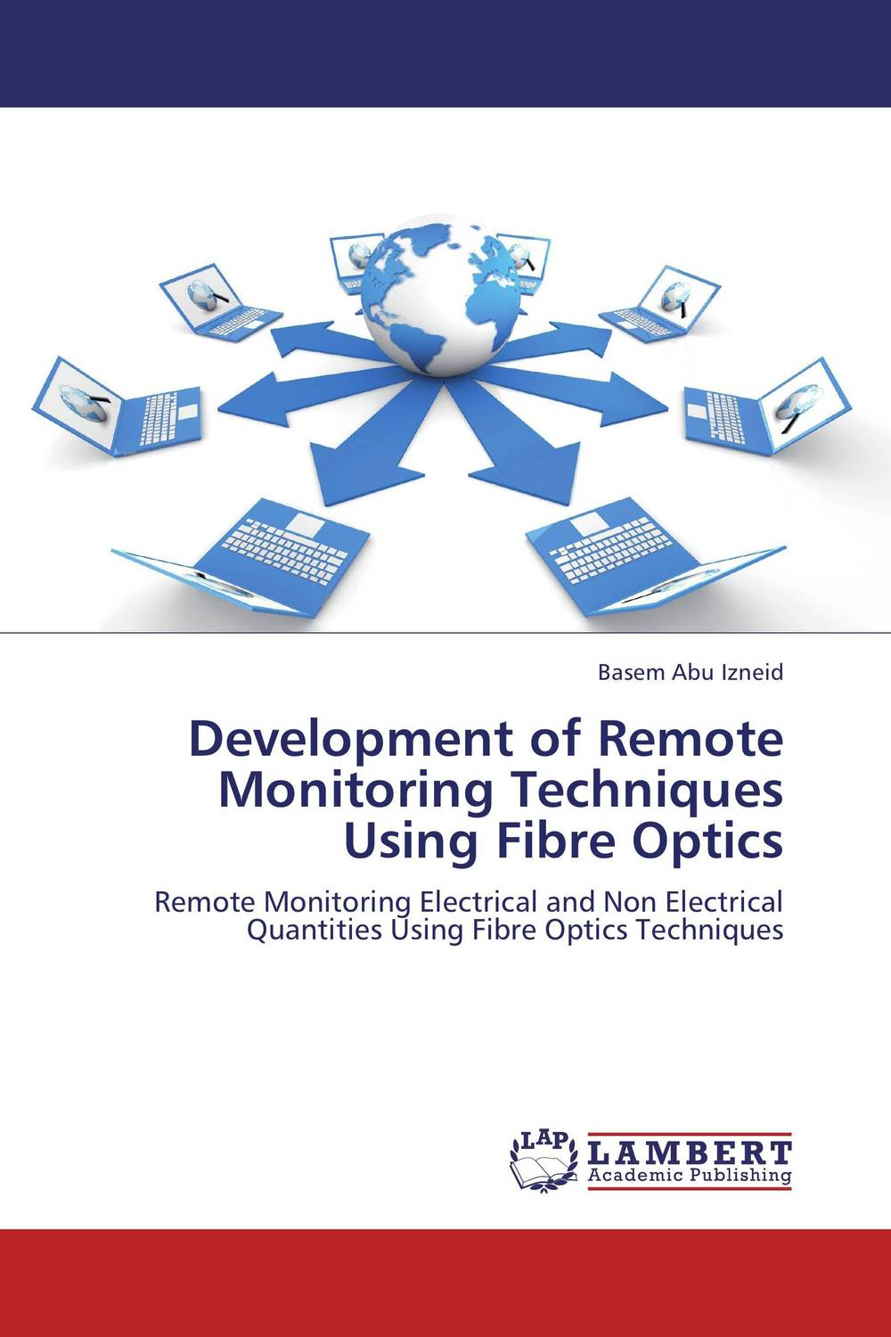 Development of Remote Monitoring Techniques Using Fibre Optics рюкзак picard 9809 113 001 schwarz