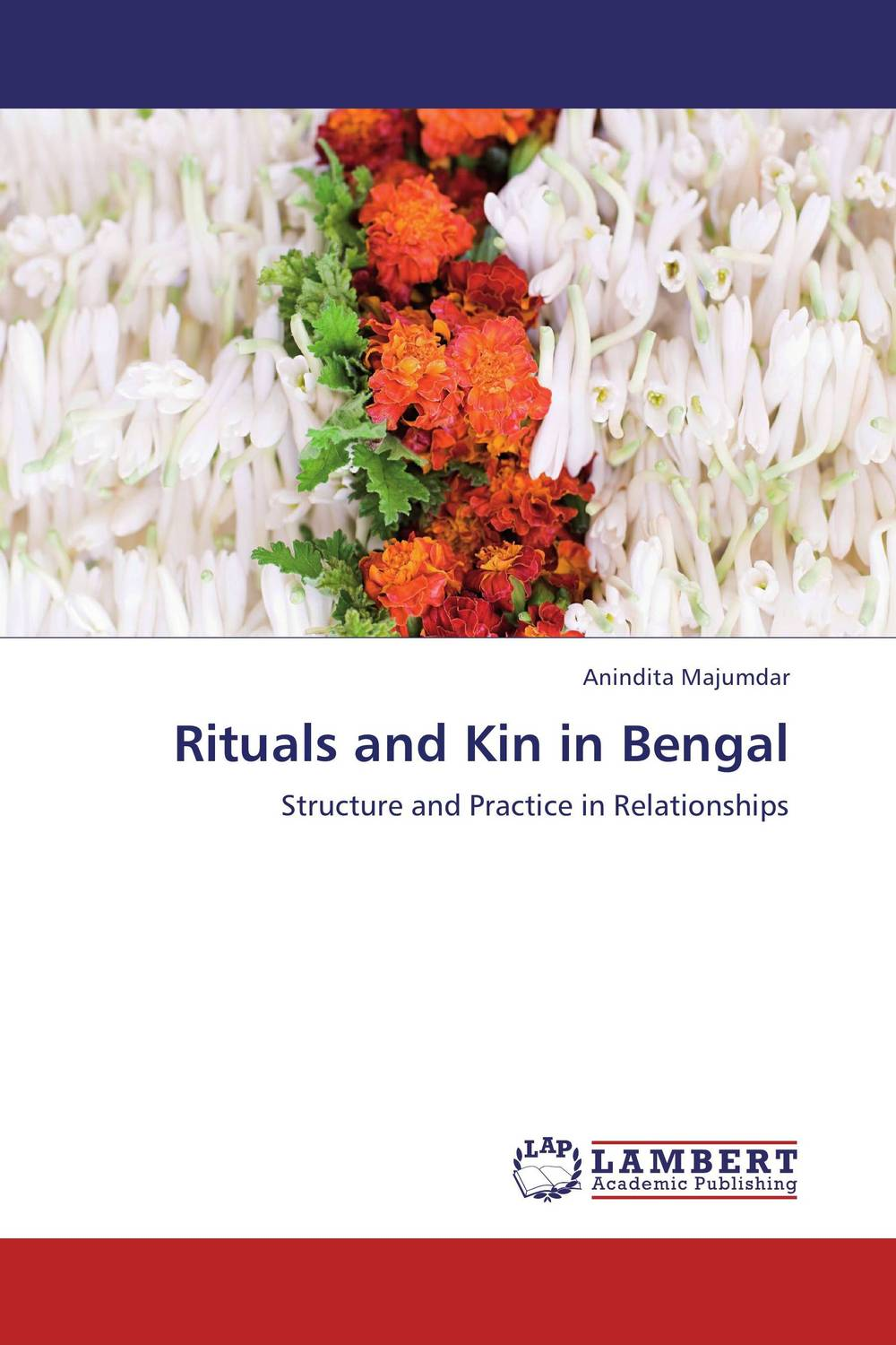 Rituals and Kin in Bengal death and burial practices a study of contextualization of rituals