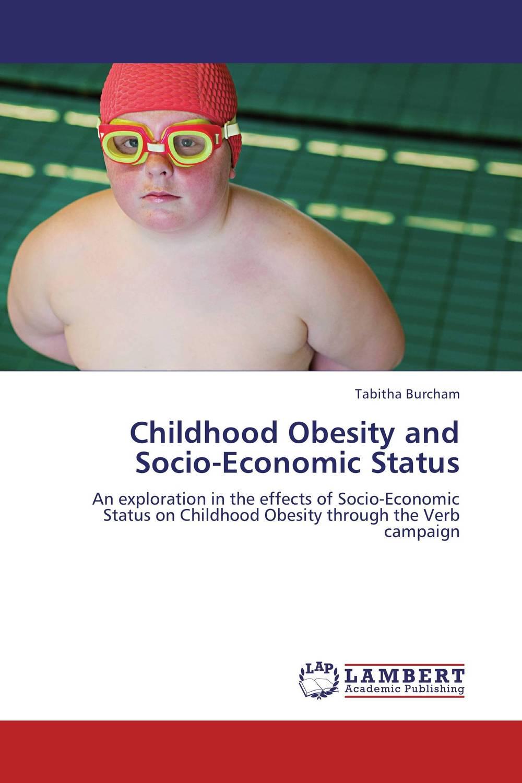 Childhood Obesity and Socio-Economic Status immigration and ethnic socio economic stratification