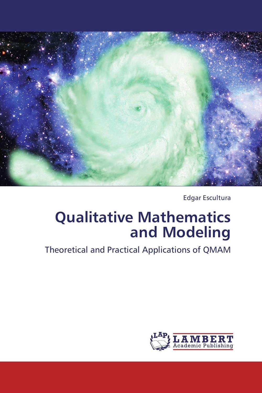 Qualitative Mathematics and Modeling