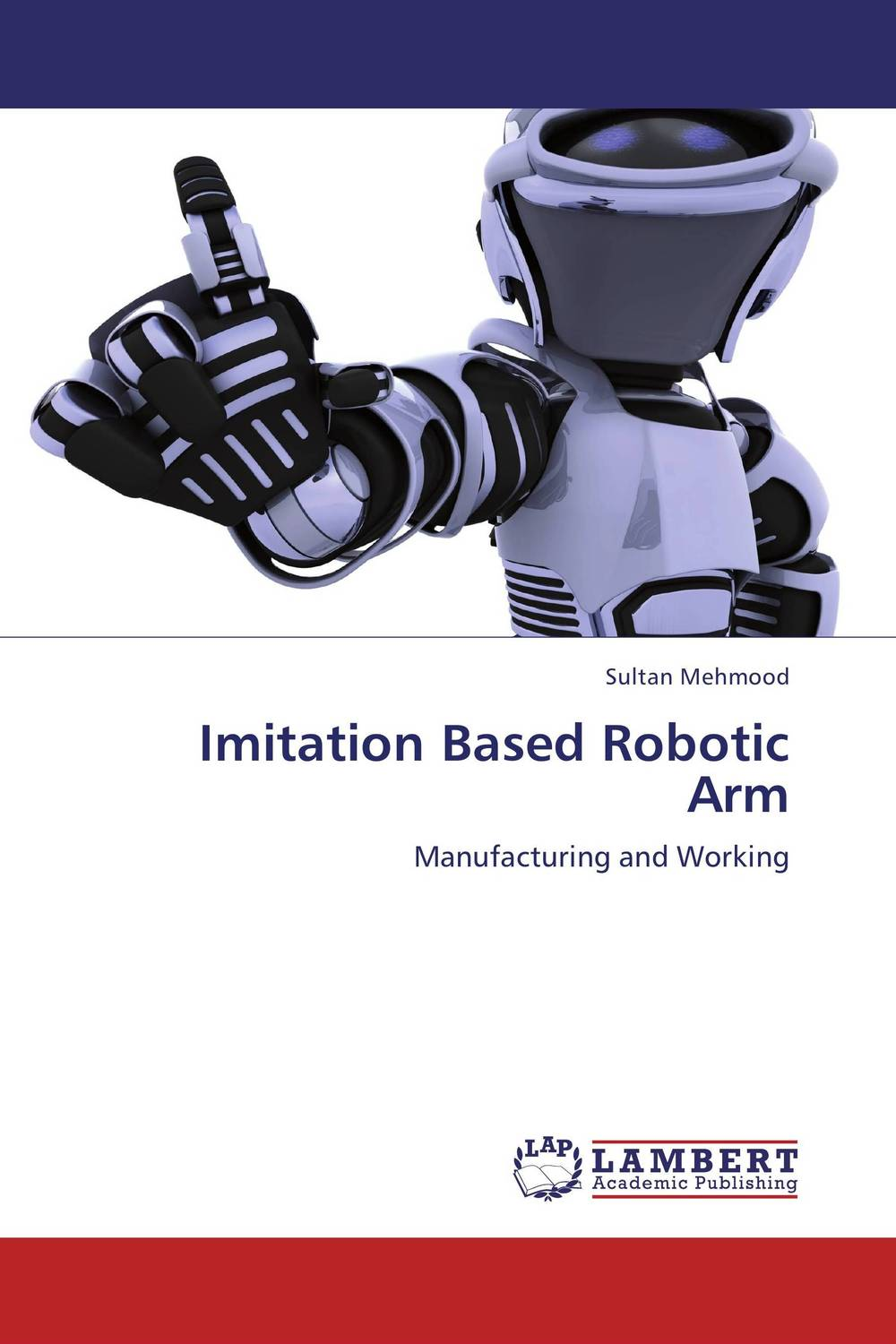Imitation Based Robotic Arm why should i bother to keep fit