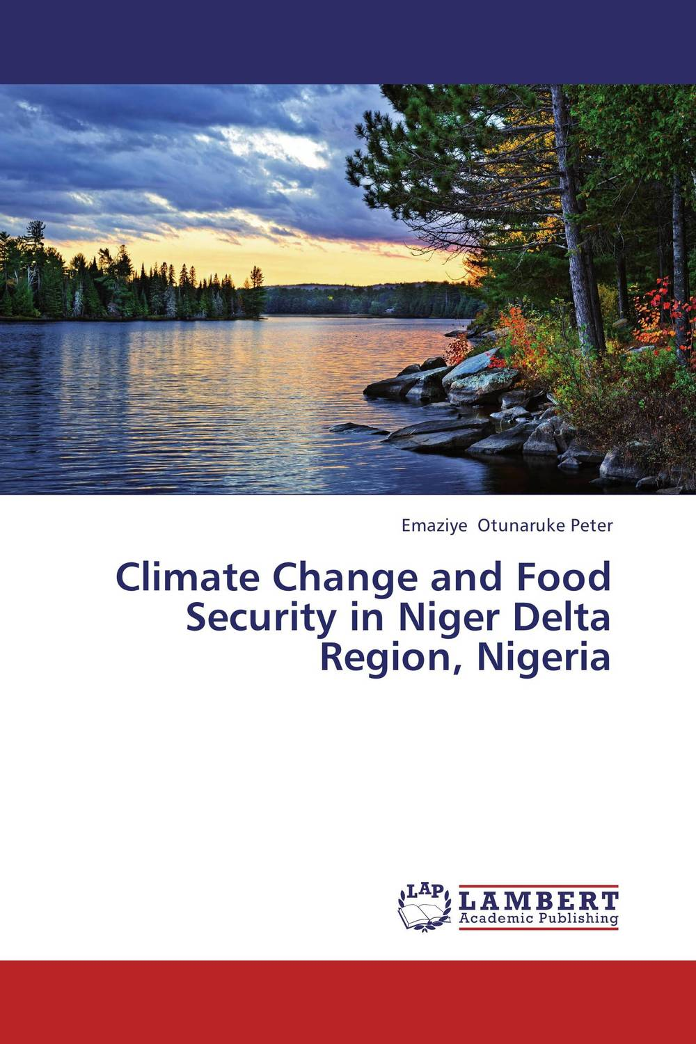 Climate Change and Food Security in Niger Delta Region, Nigeria atsuko asano no 6 volume 5
