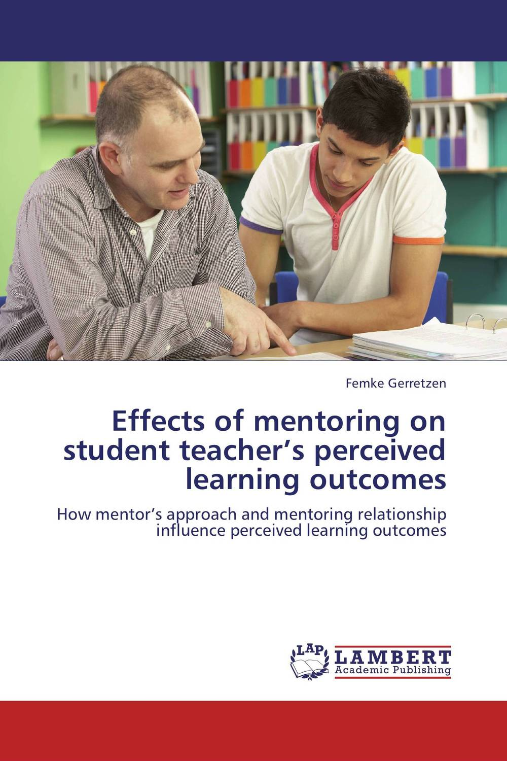 Effects of mentoring on student teacher's perceived learning outcomes