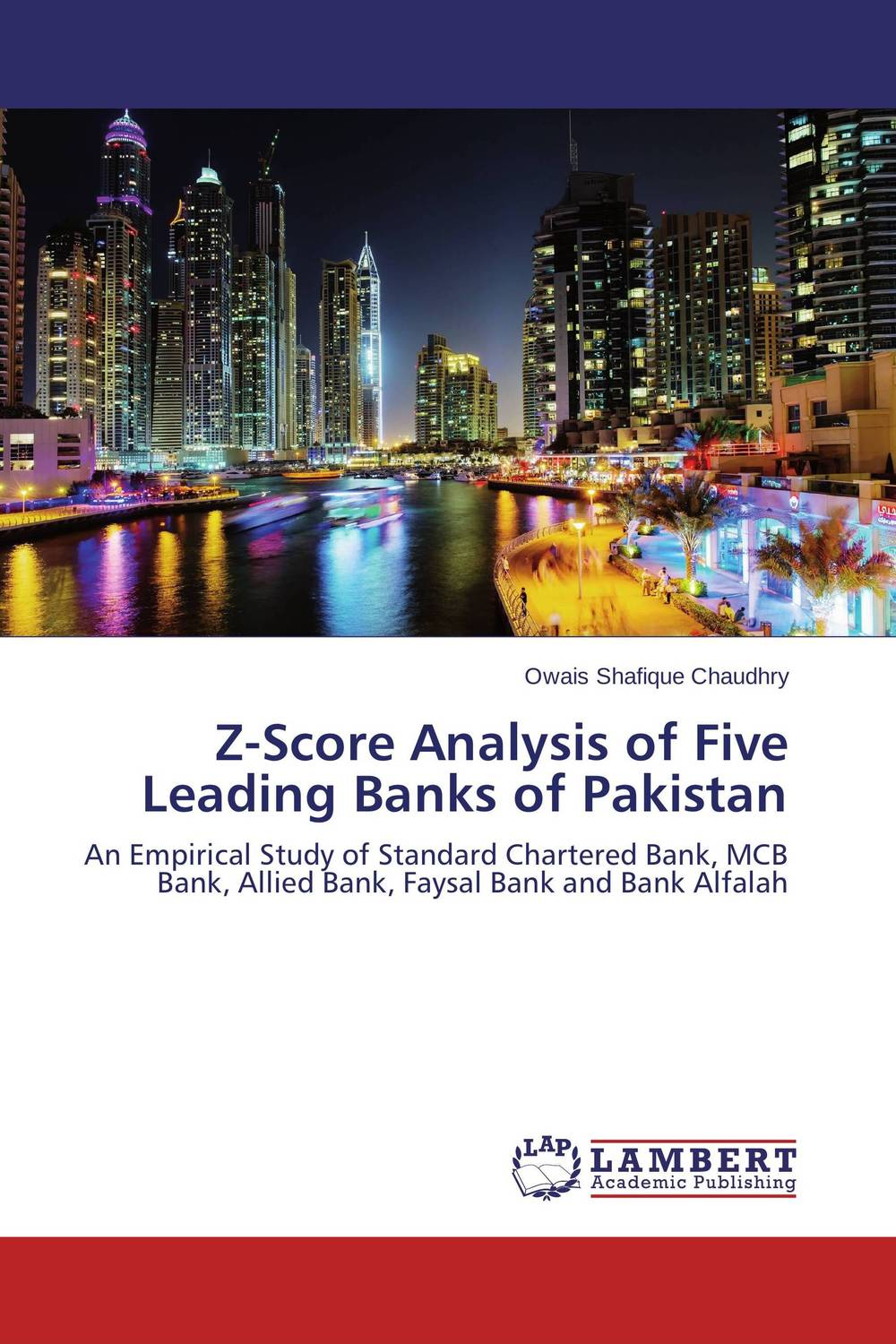 Z-Score Analysis of Five Leading Banks of Pakistan financial appraisal and comparative analysis of icici bank ltd