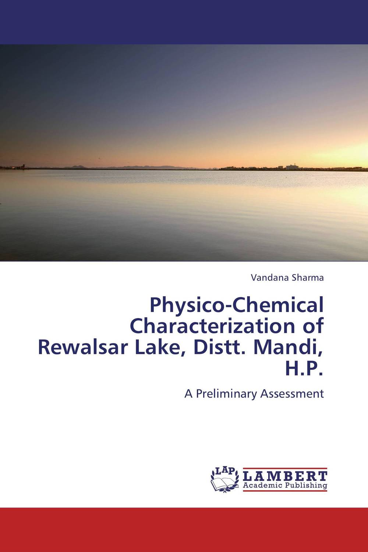 Physico-Chemical Characterization of Rewalsar Lake, Distt. Mandi, H.P. physico chemical analysis of river swat at batkhela district malakand
