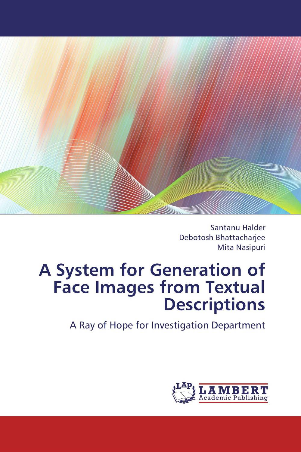 A System for Generation of Face Images from Textual Descriptions a system for generation of face images from textual descriptions