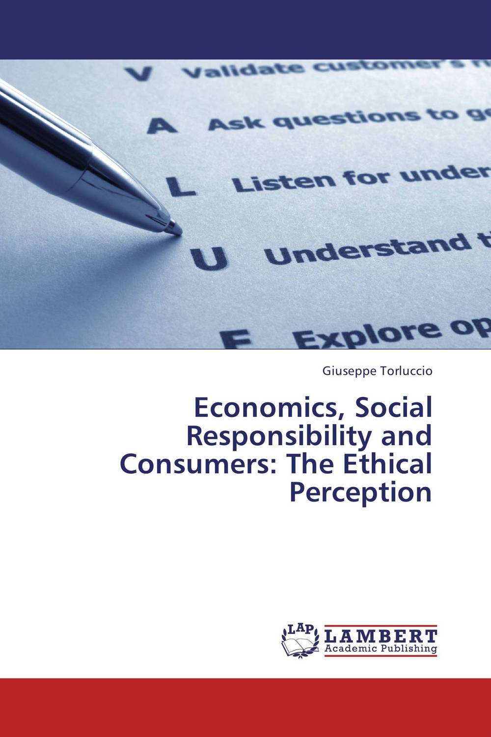 Economics, Social Responsibility and Consumers: The Ethical Perception