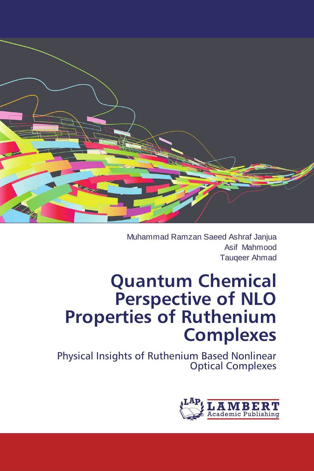 Quantum Chemical Perspective of NLO Properties of Ruthenium Complexes ruthenium based fischer tropsch synthesis