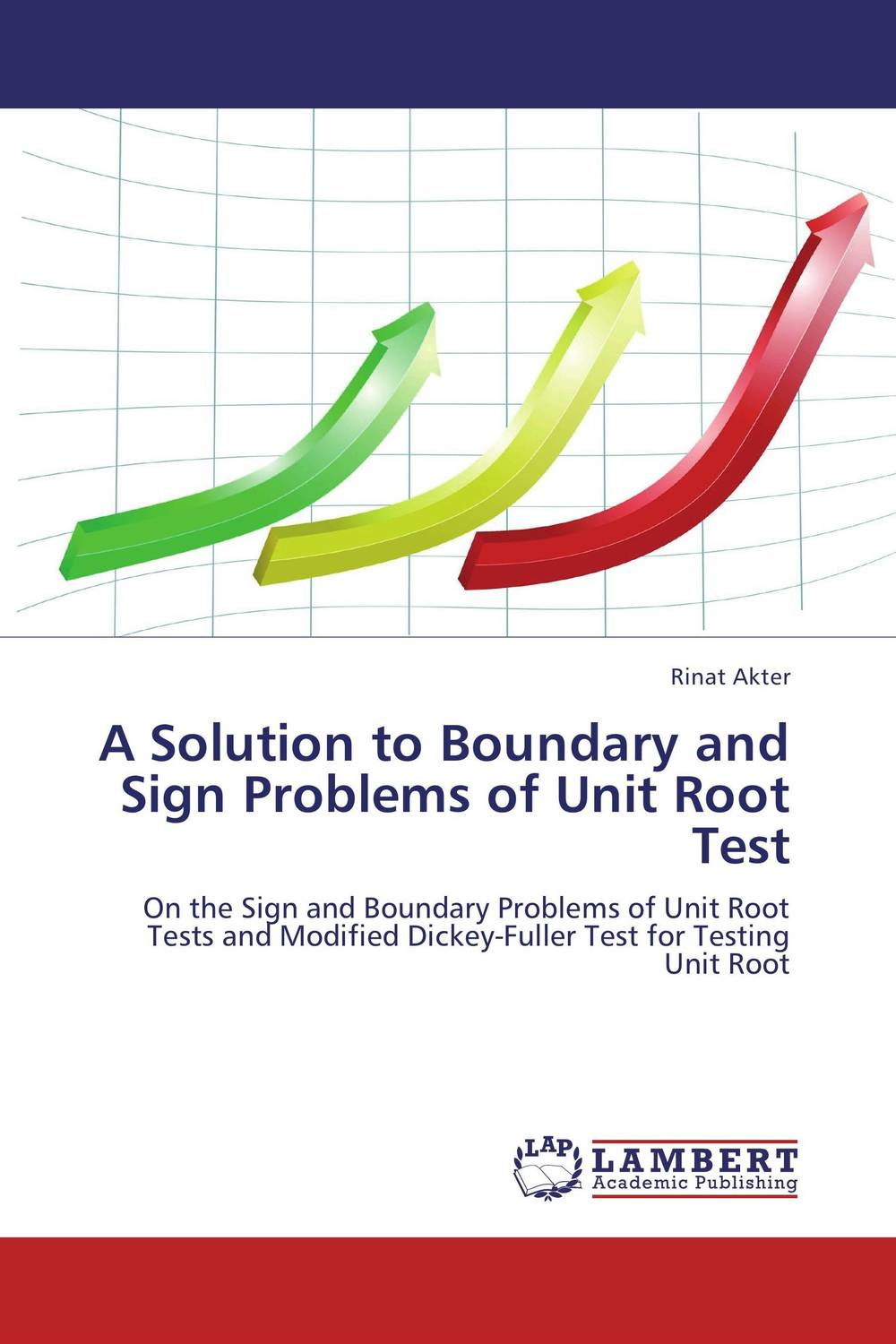 A Solution to Boundary and Sign Problems of Unit Root Test root and canal morphology of third molar