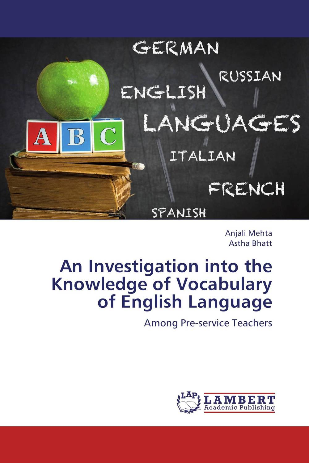 An Investigation into the Knowledge of Vocabulary of English Language купить