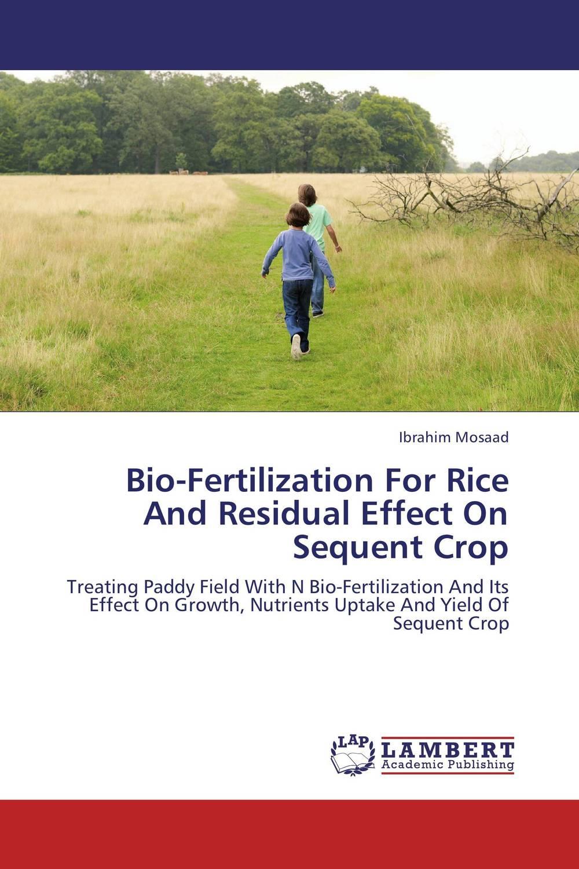 Bio-Fertilization For Rice And Residual Effect On Sequent Crop jacob thomas biological nitrogen fixation by azospirillum brasilense