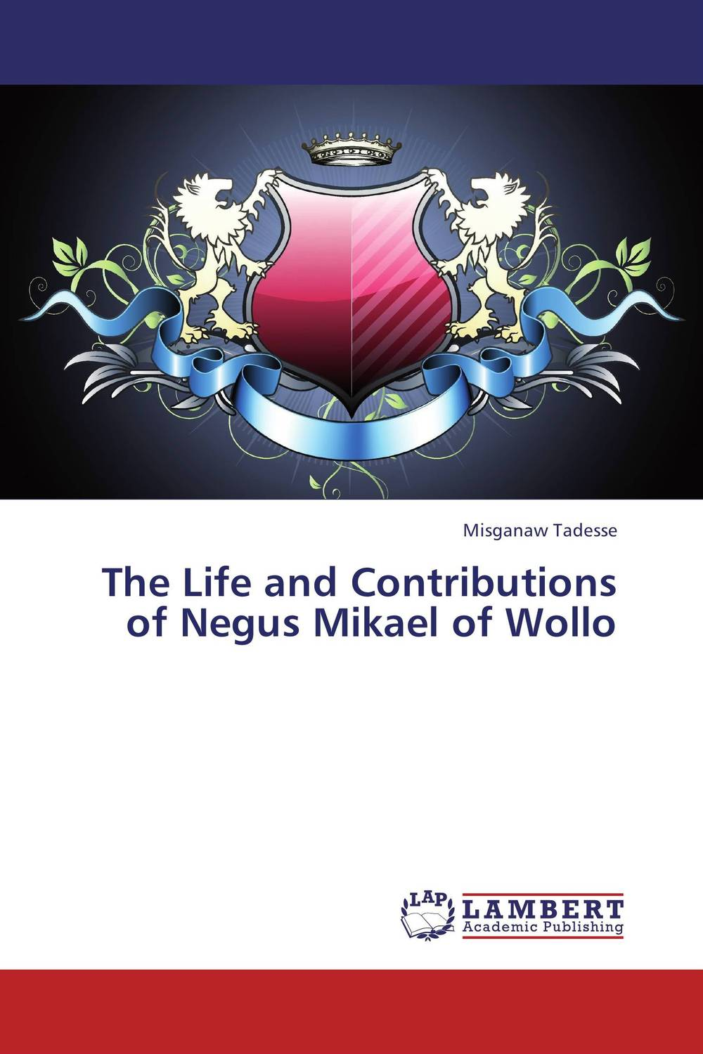 The Life and Contributions of Negus Mikael of Wollo купить