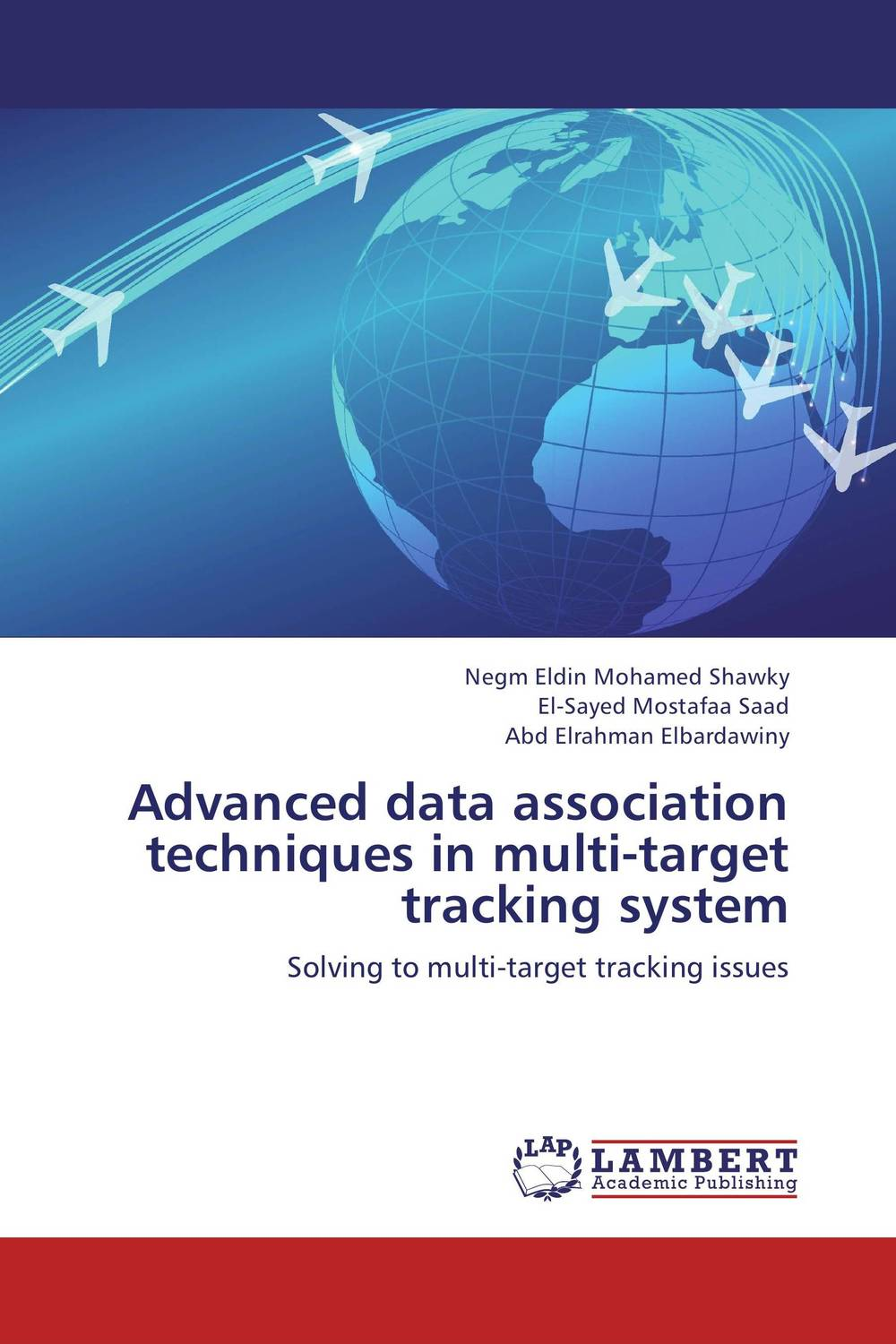 Advanced data association techniques in multi-target tracking system parallel algorithms for free and associative commutative unification