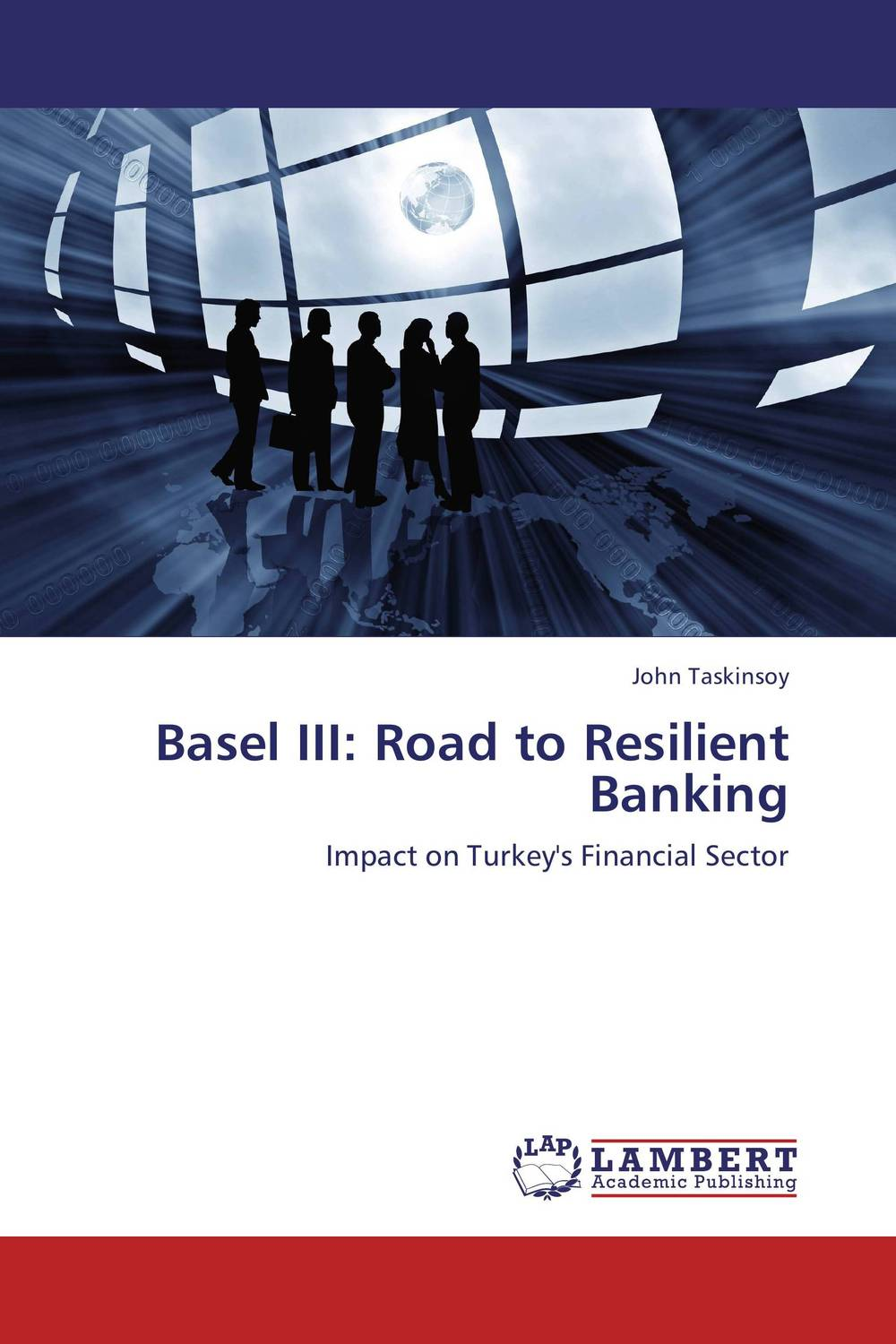 Basel III: Road to Resilient Banking