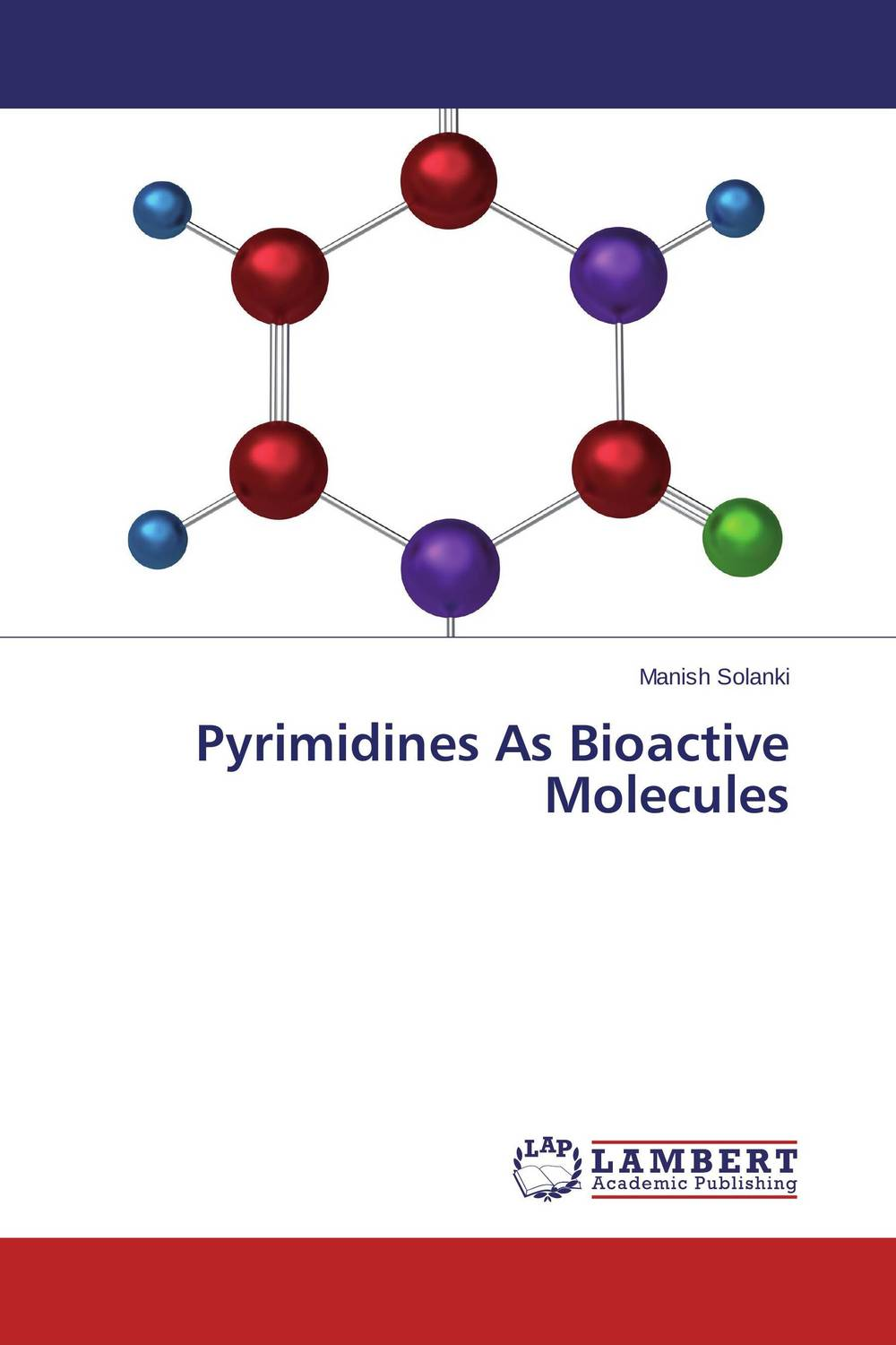 Pyrimidines As Bioactive Molecules