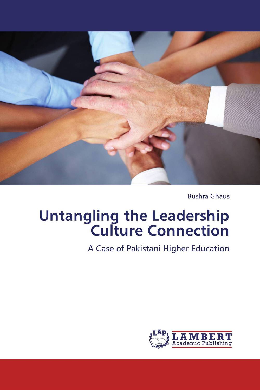 Untangling the Leadership Culture Connection t zulfikar akarim leadership perceptions in indonesian higher education