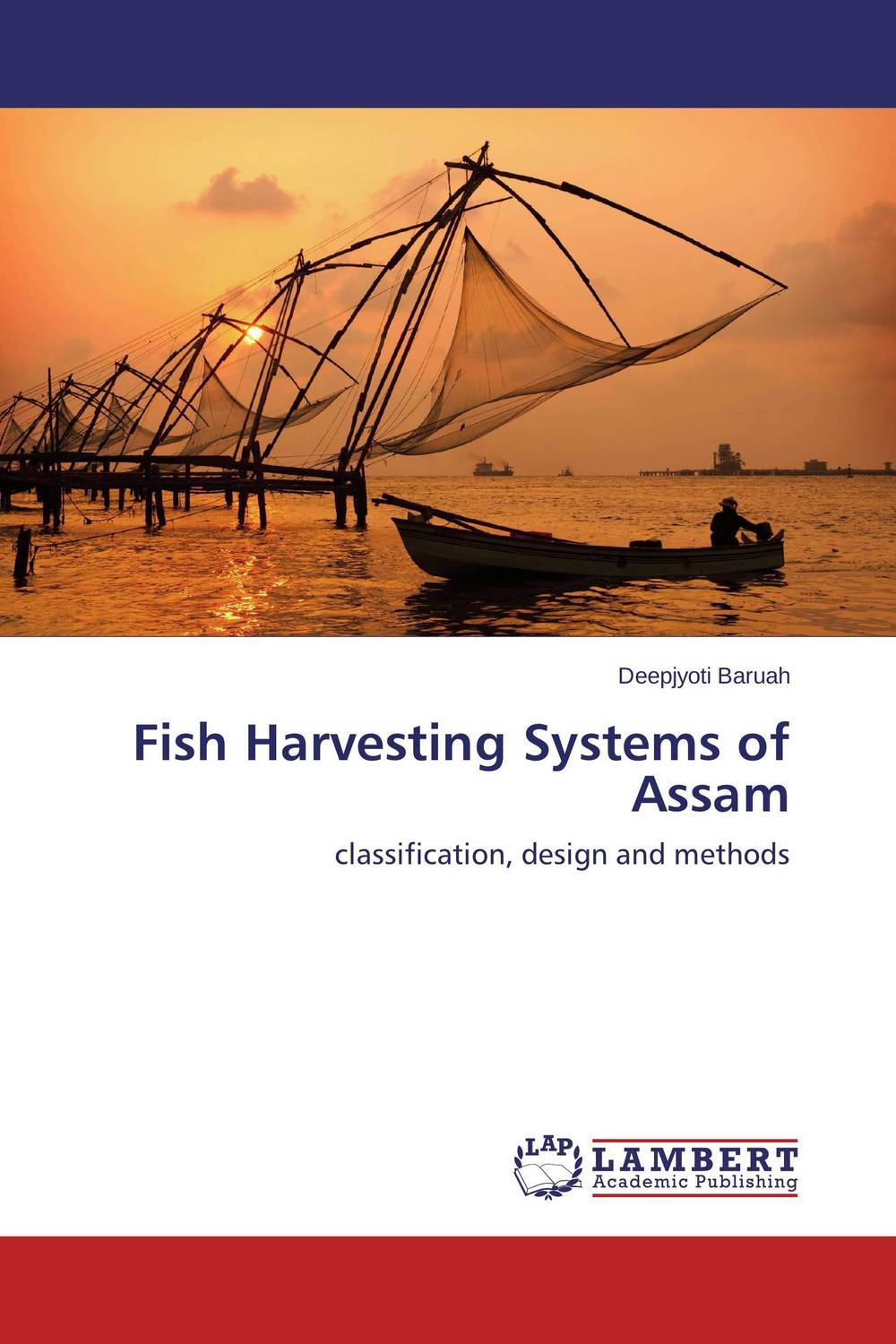 Fish Harvesting Systems of Assam belousov a security features of banknotes and other documents methods of authentication manual денежные билеты бланки ценных бумаг и документов