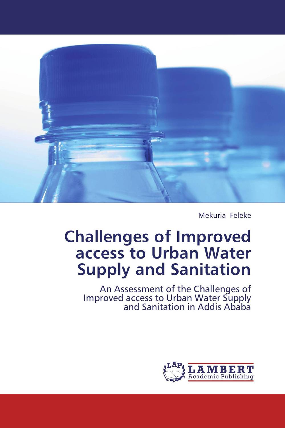 Challenges of Improved access to Urban Water Supply and Sanitation bride of the water god v 3