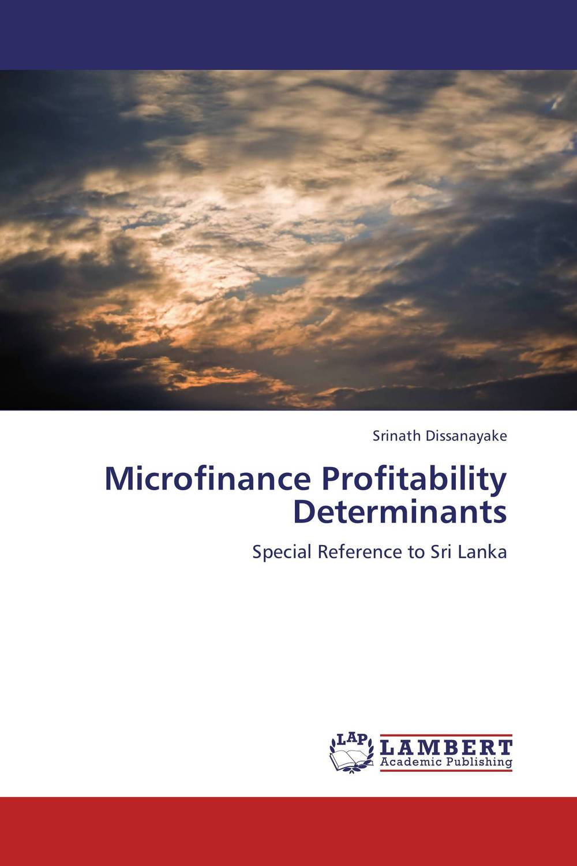 Microfinance Profitability Determinants muhammad sajid saeed possible determinants of bank profitability in the united kingdom