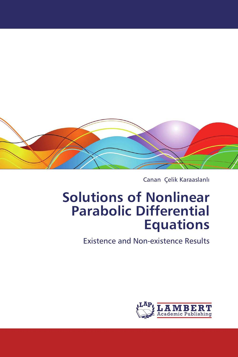 Solutions of Nonlinear Parabolic Differential Equations collocation methods for volterra integral and related functional differential equations