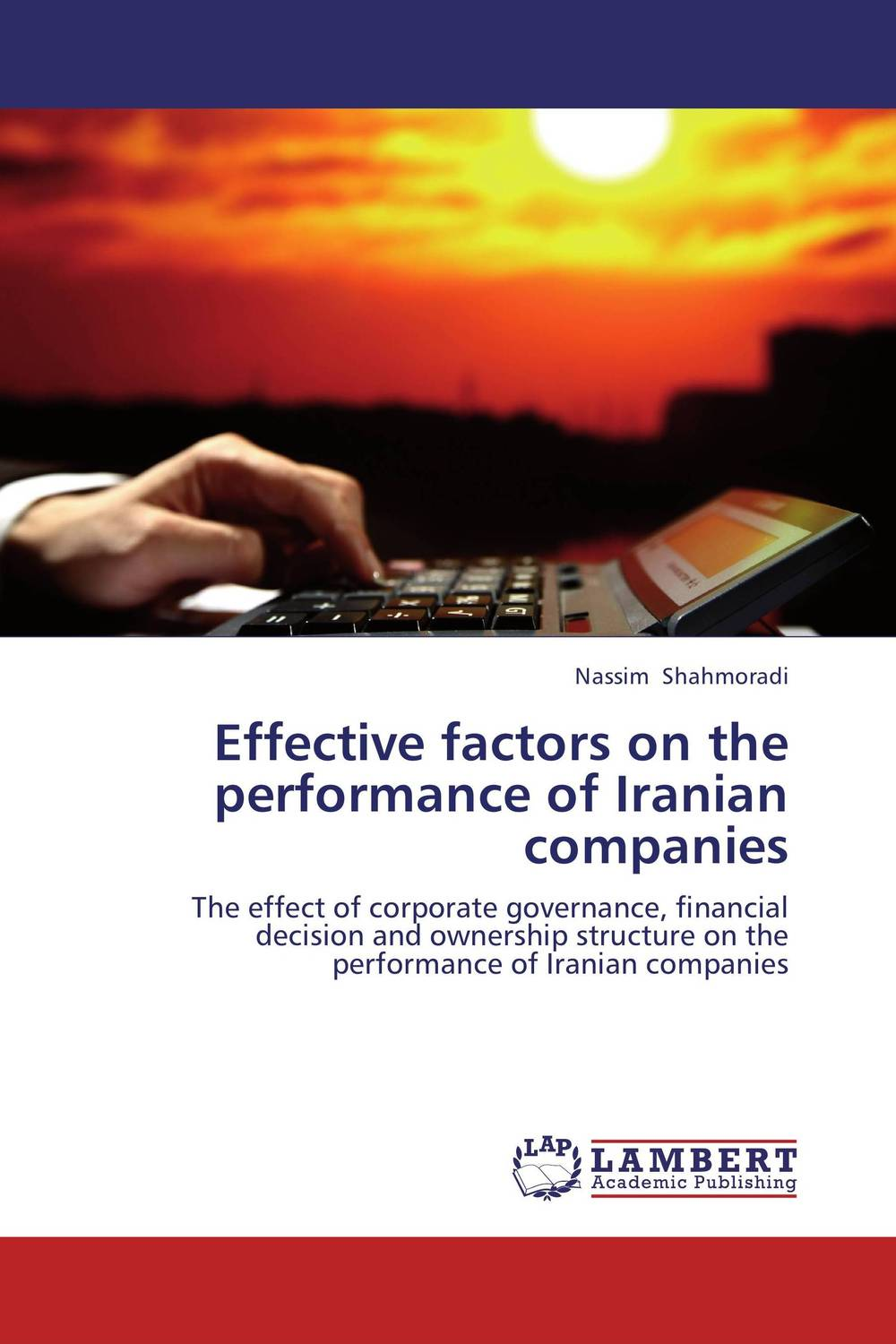 Effective factors on the performance of Iranian companies anthony evans j markets for managers a managerial economics primer