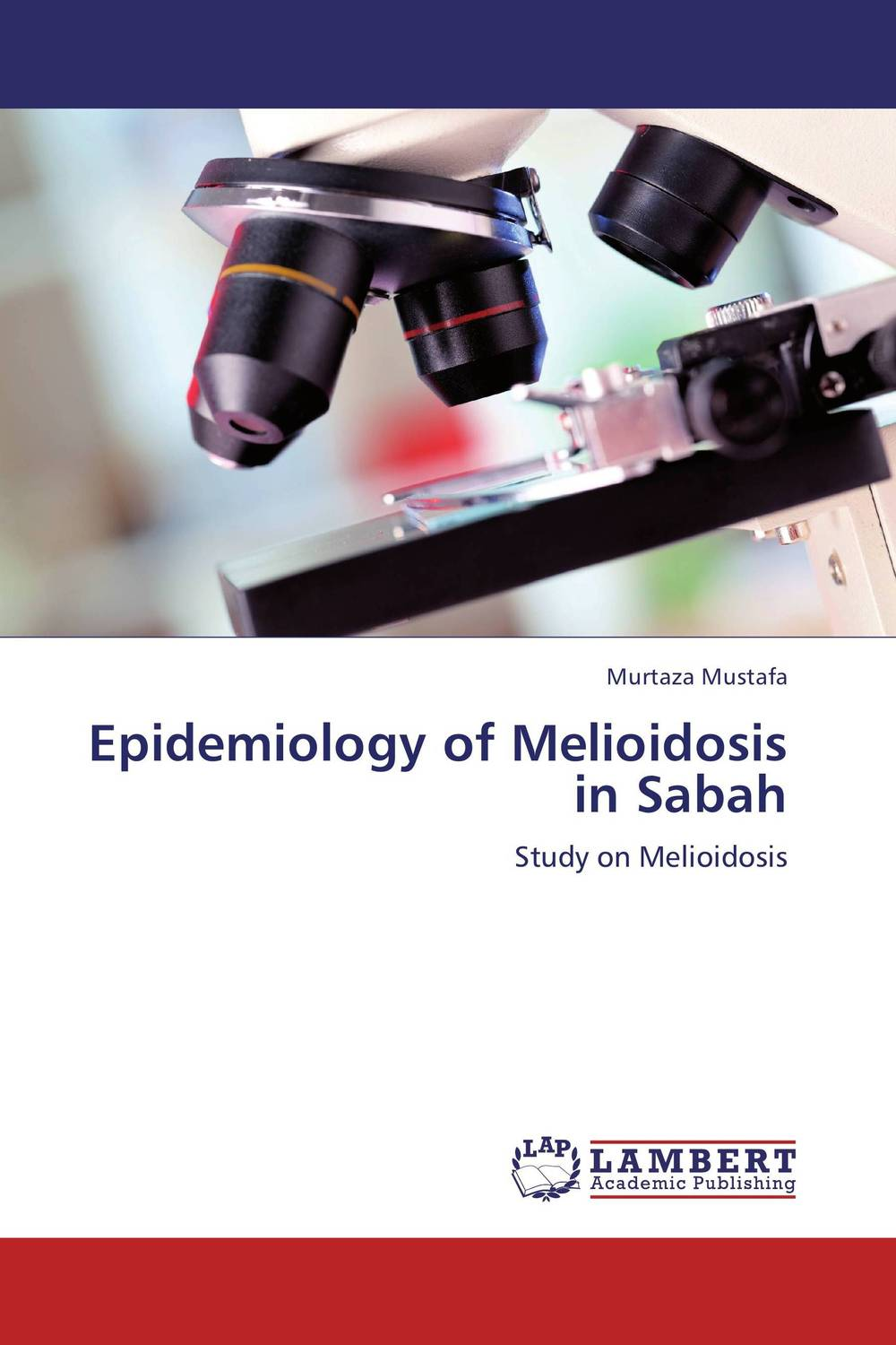 Epidemiology of Melioidosis in Sabah fundamentals of medical microbiology volume i
