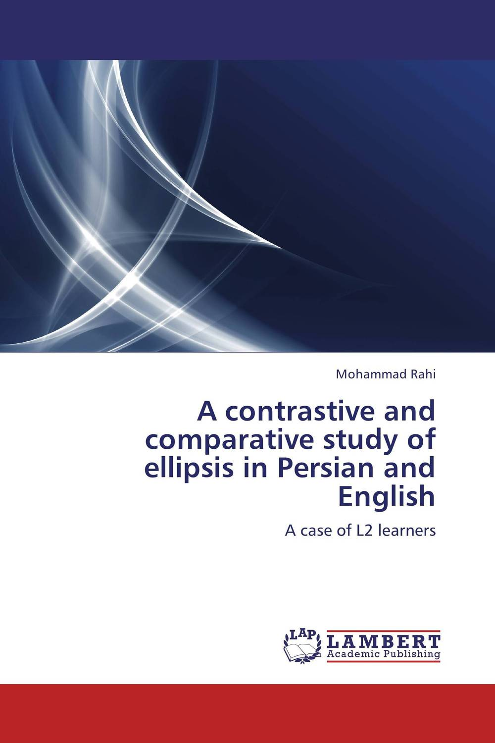 A contrastive and comparative study of ellipsis in Persian and English the comedy of errors
