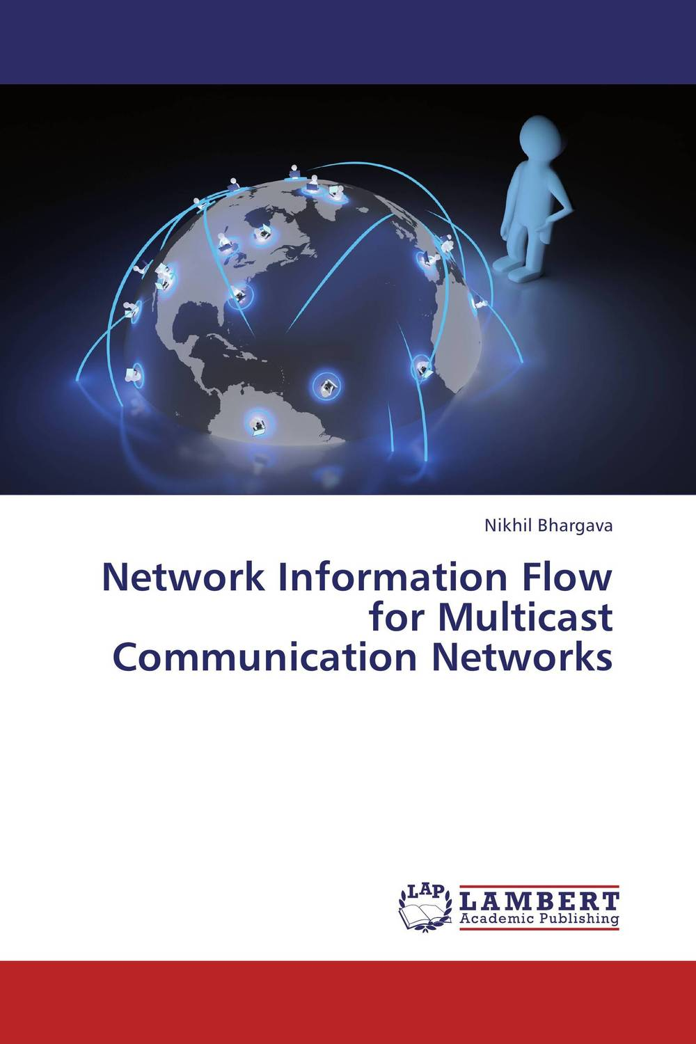 Network Information Flow for Multicast Communication Networks basic information theory thermo limits for network structures