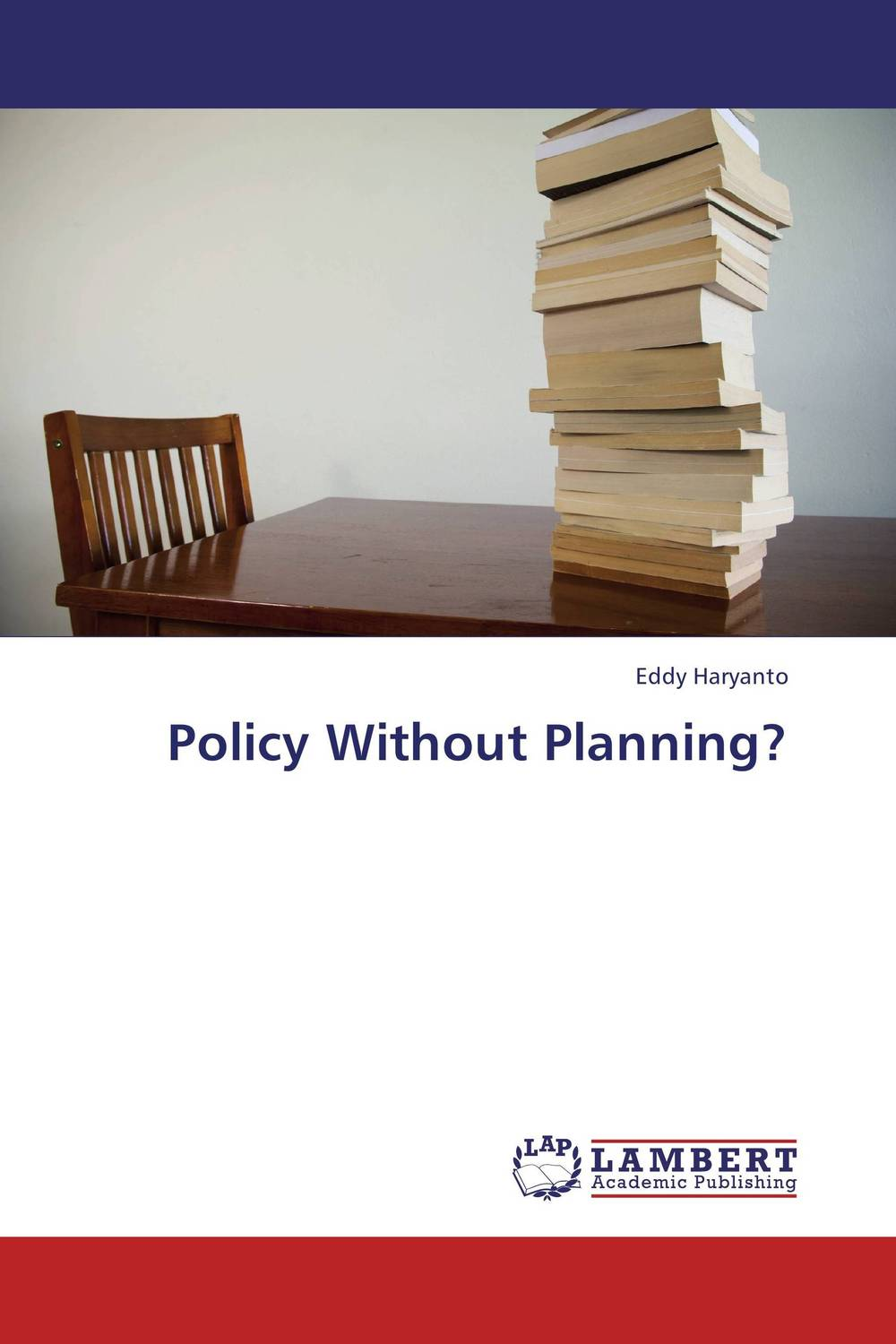 Policy Without Planning? this globalizing world