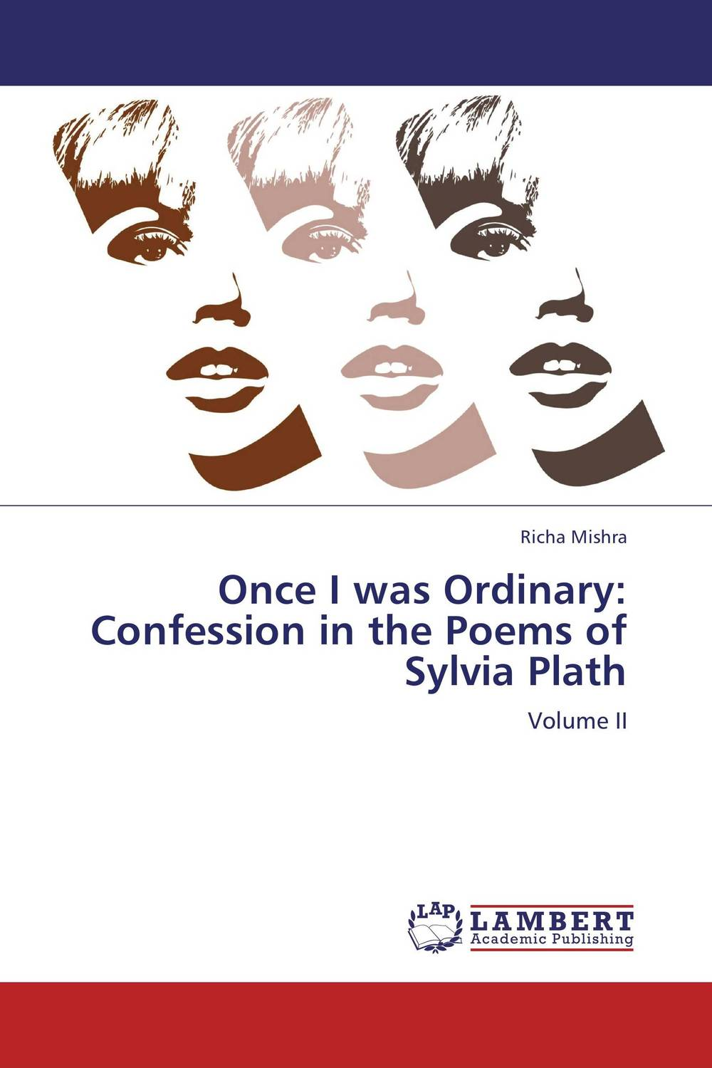 Once I was Ordinary: Confession in the Poems of Sylvia Plath plath s the bell jar