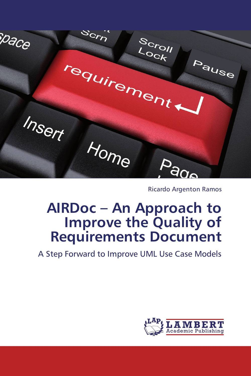 AIRDoc – An Approach to Improve the Quality of Requirements Document storing and retrieving xml documents to and from rdbms