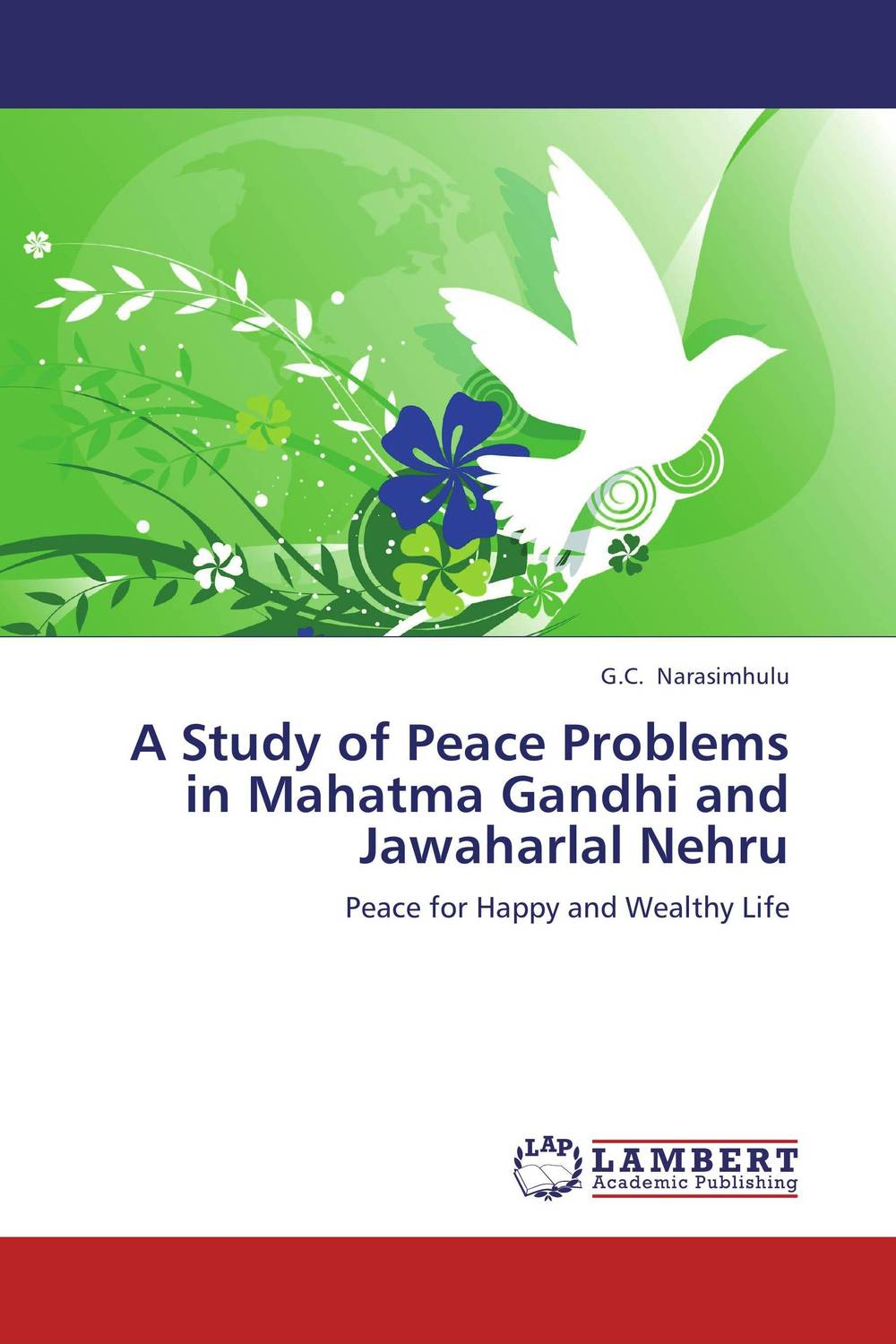 A Study of Peace Problems in Mahatma Gandhi and Jawaharlal Nehru gregorian masters of chant moments of peace in ireland
