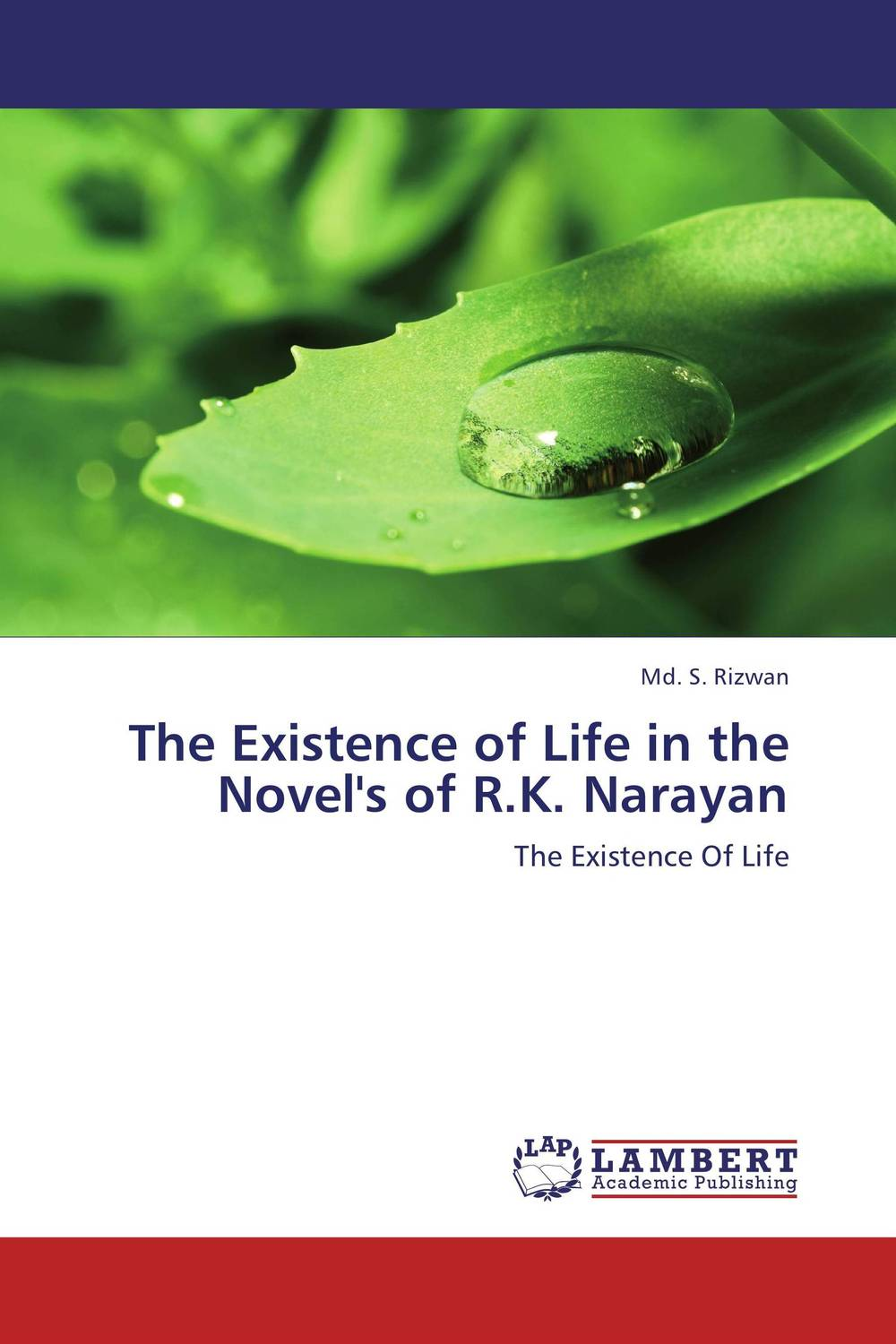 The Existence of Life in the Novel's of R.K. Narayan sense and sensibility