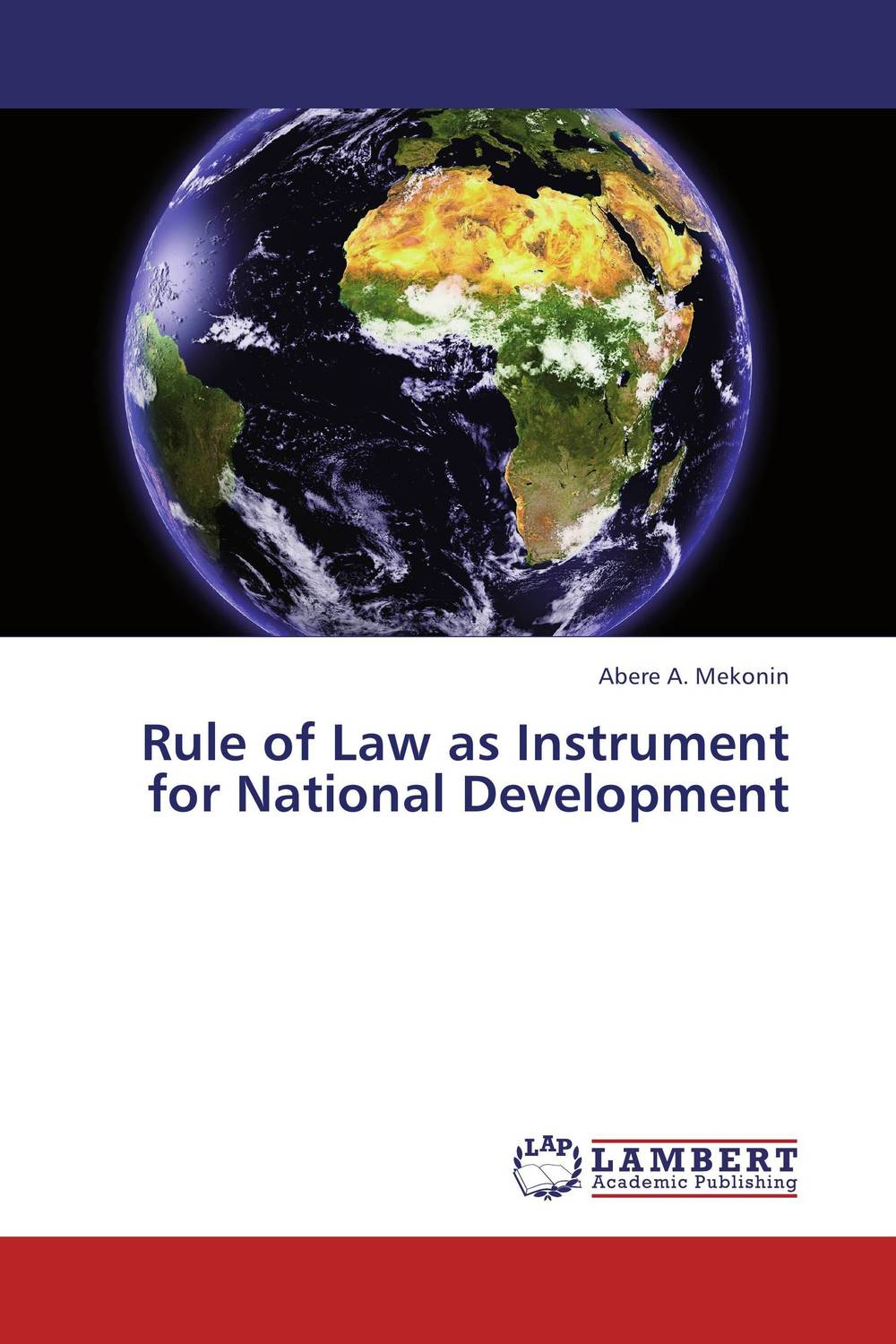 Rule of Law as Instrument for National Development