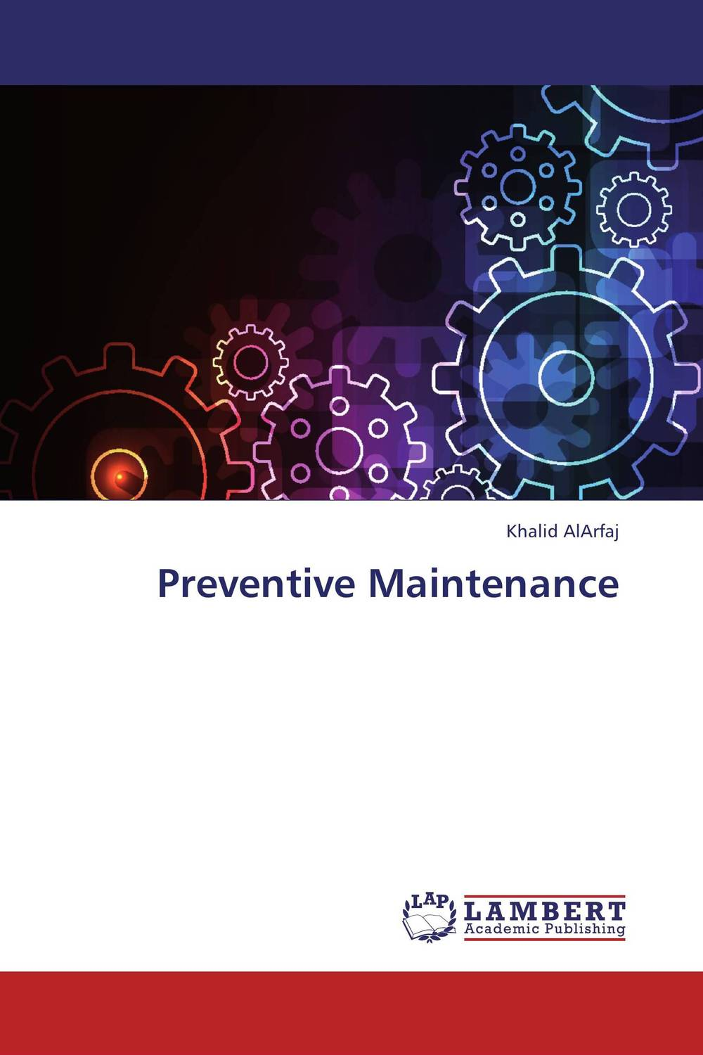 Preventive Maintenance asmaa chouairi mohamed el ghorba and abdelkader benali reliability and maintenance analysis of complex industrial systems