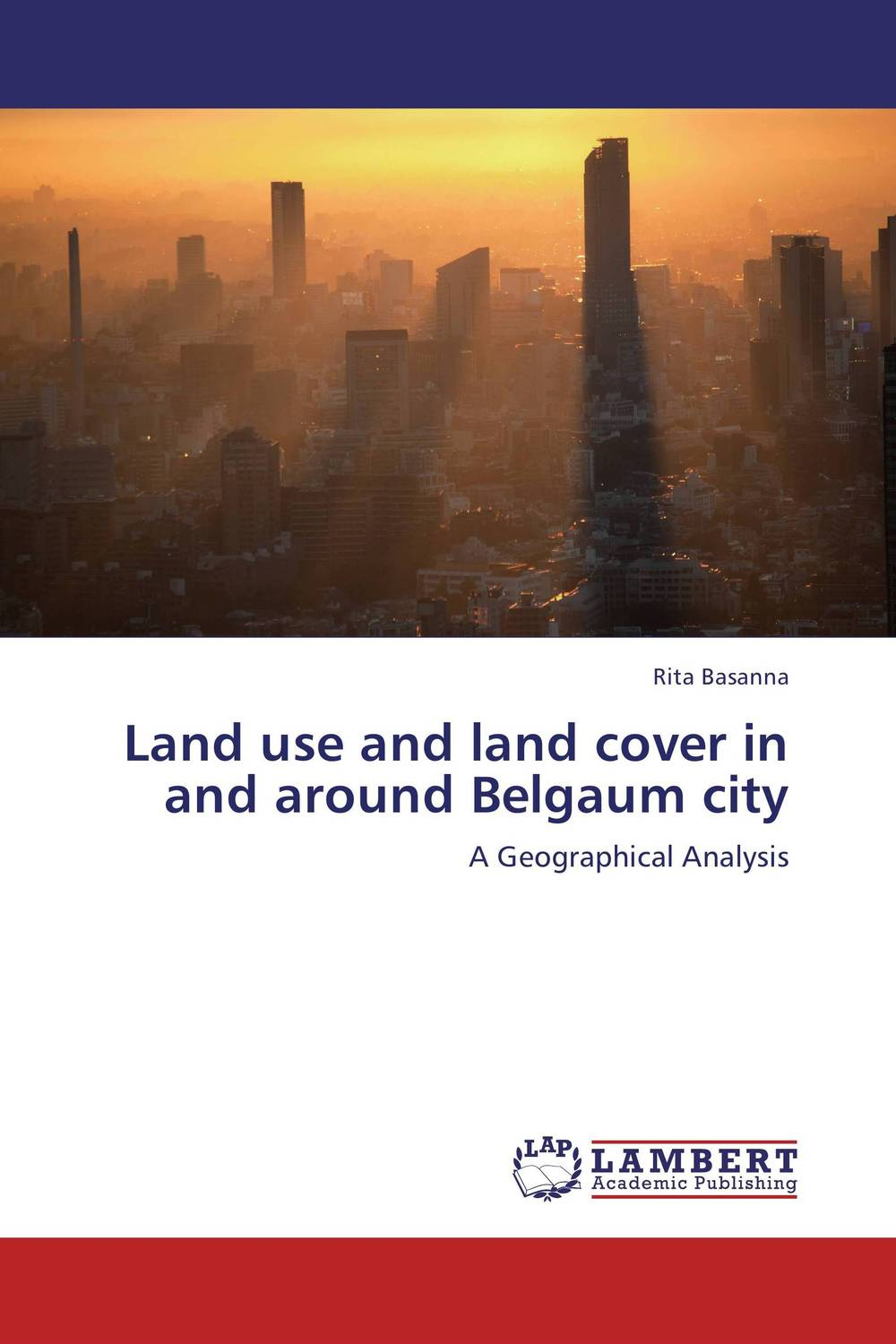 Land use and land cover in and around Belgaum city