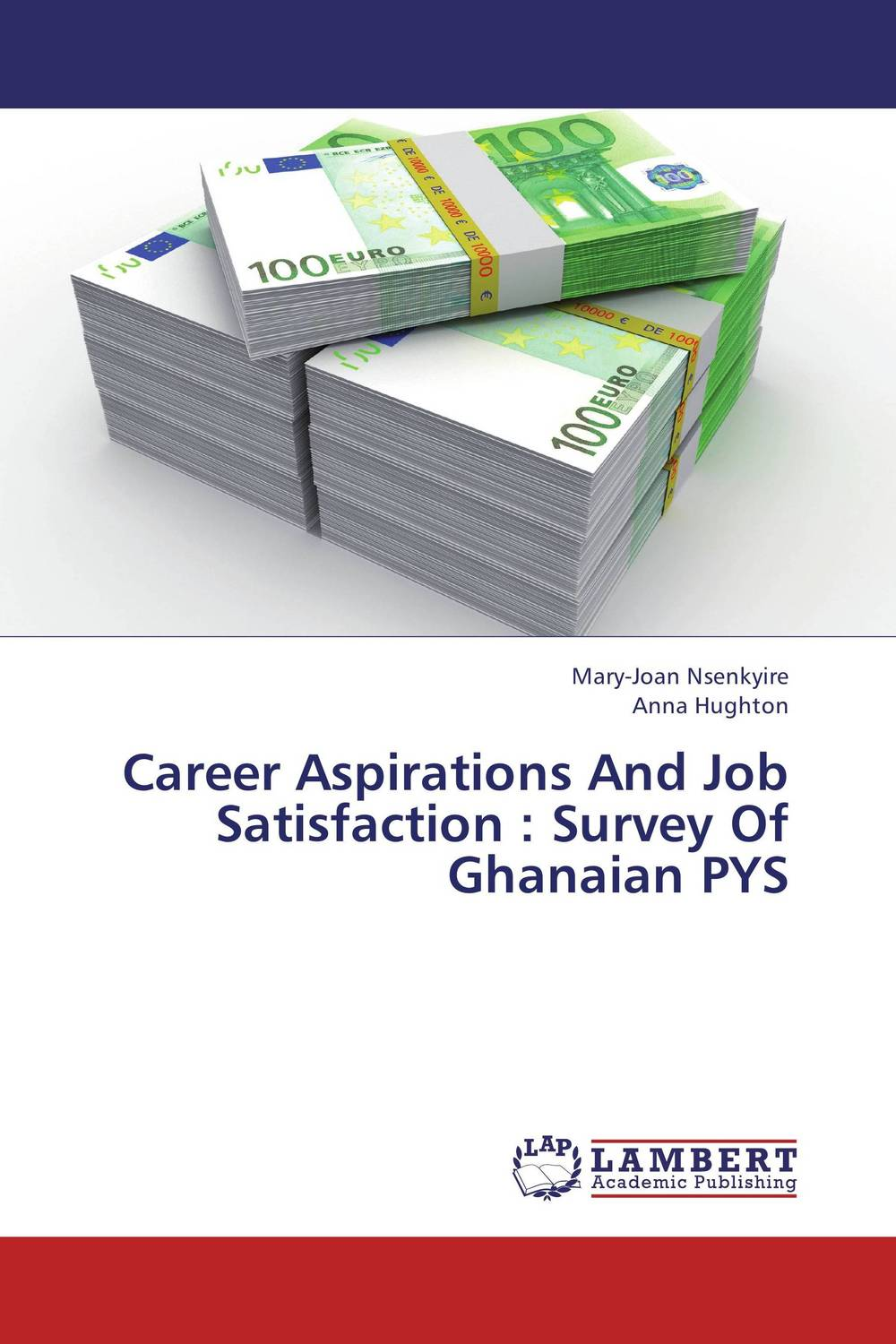 Career Aspirations And Job Satisfaction : Survey Of Ghanaian PYS the assistant principalship as a career