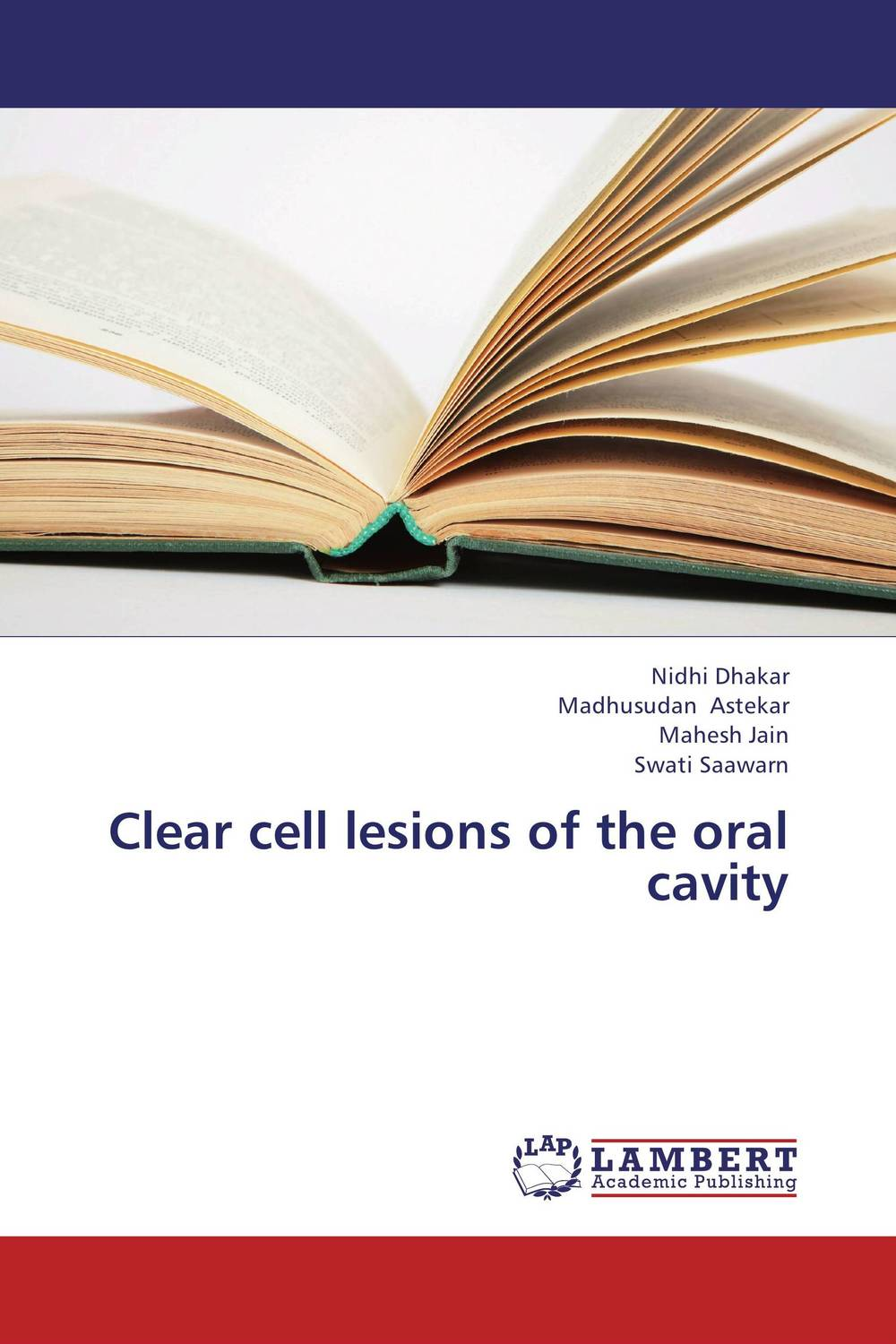 Clear cell lesions of the oral cavity cryosurgery in oral and maxillofacial surgery
