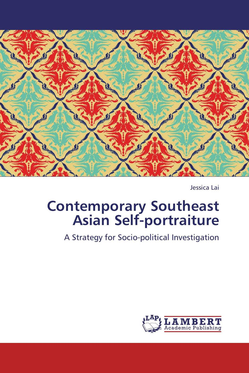 Contemporary Southeast Asian Self-portraiture self and sensibility in contemporary american poetry
